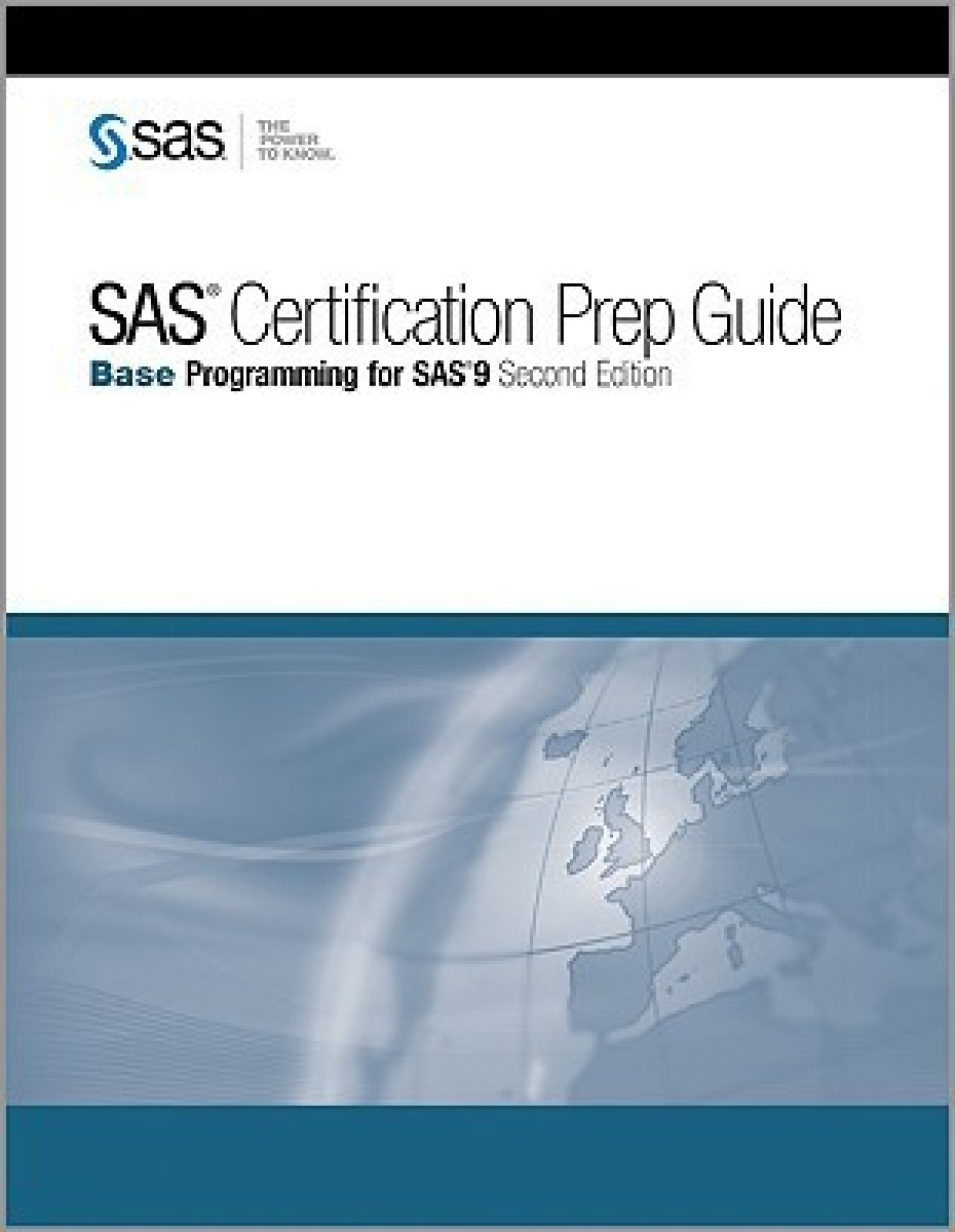 Sas Certification Prep Guide Base Programming For Sas 9 Second