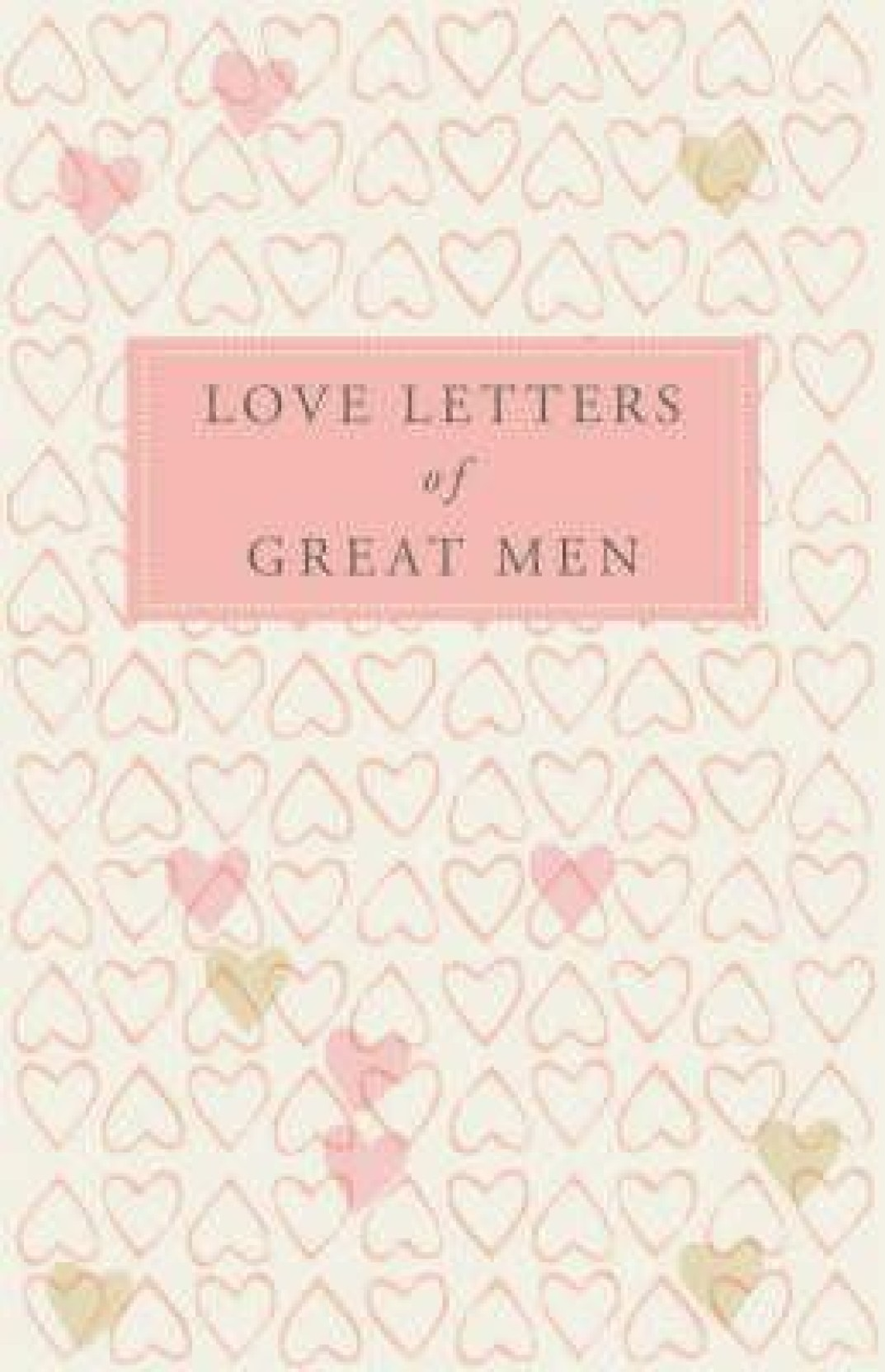 Love Letters of Great Men. ADD TO CART