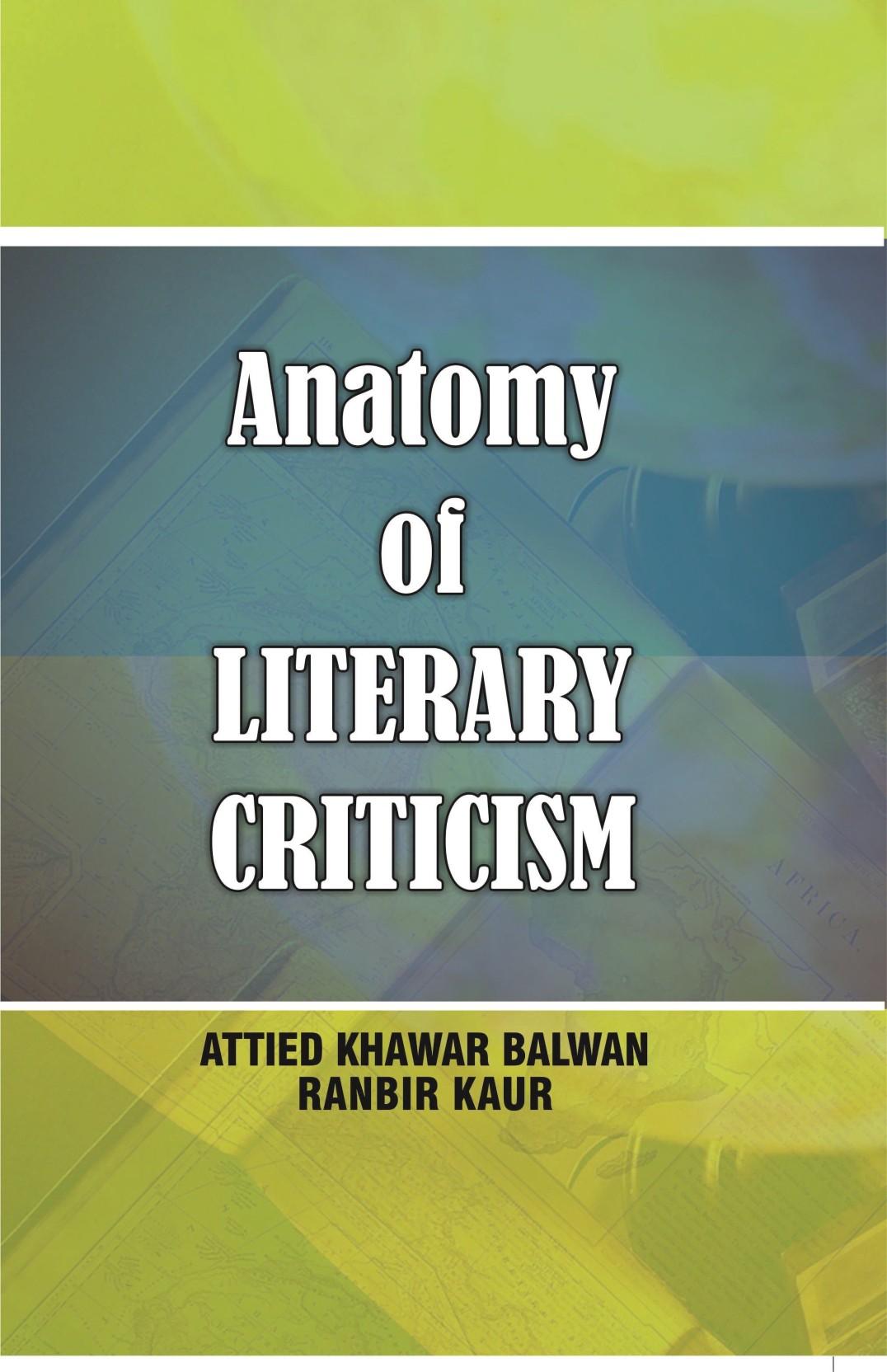 Anatomy Of Literary Criticism - Buy Anatomy Of Literary Criticism ...