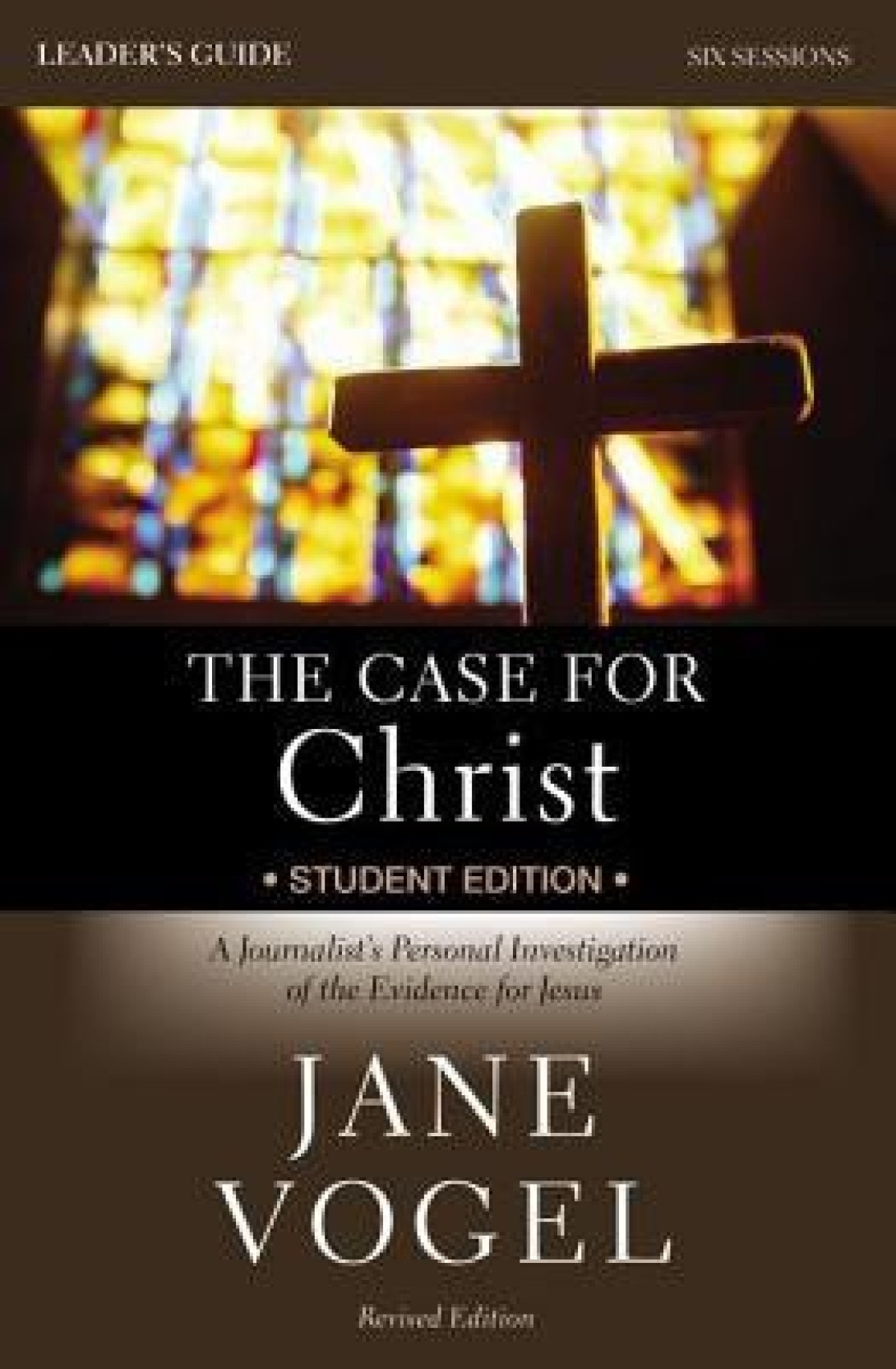 ... Case for Faith Revised Student Edition Leader's Guide. ON OFFER