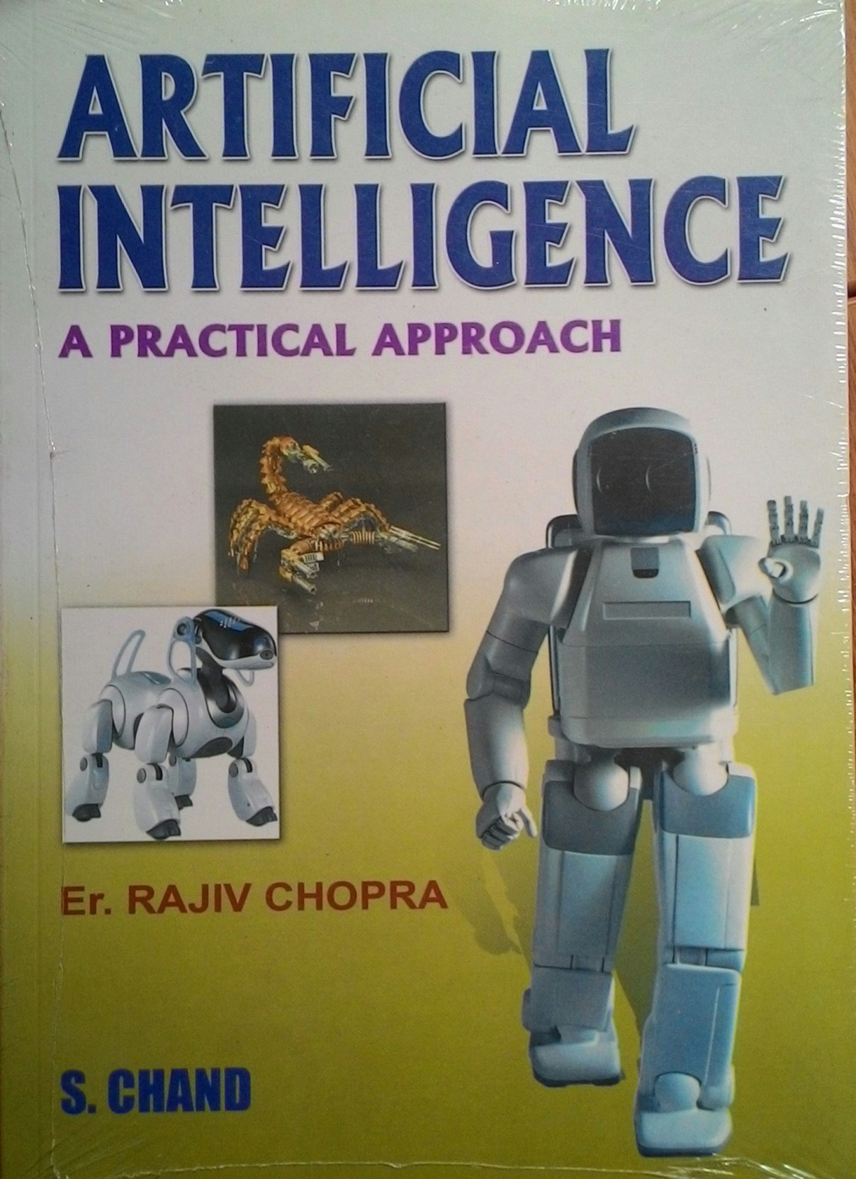 Artificial Intelligence: A Practical Approach 1st Edition - Buy ...