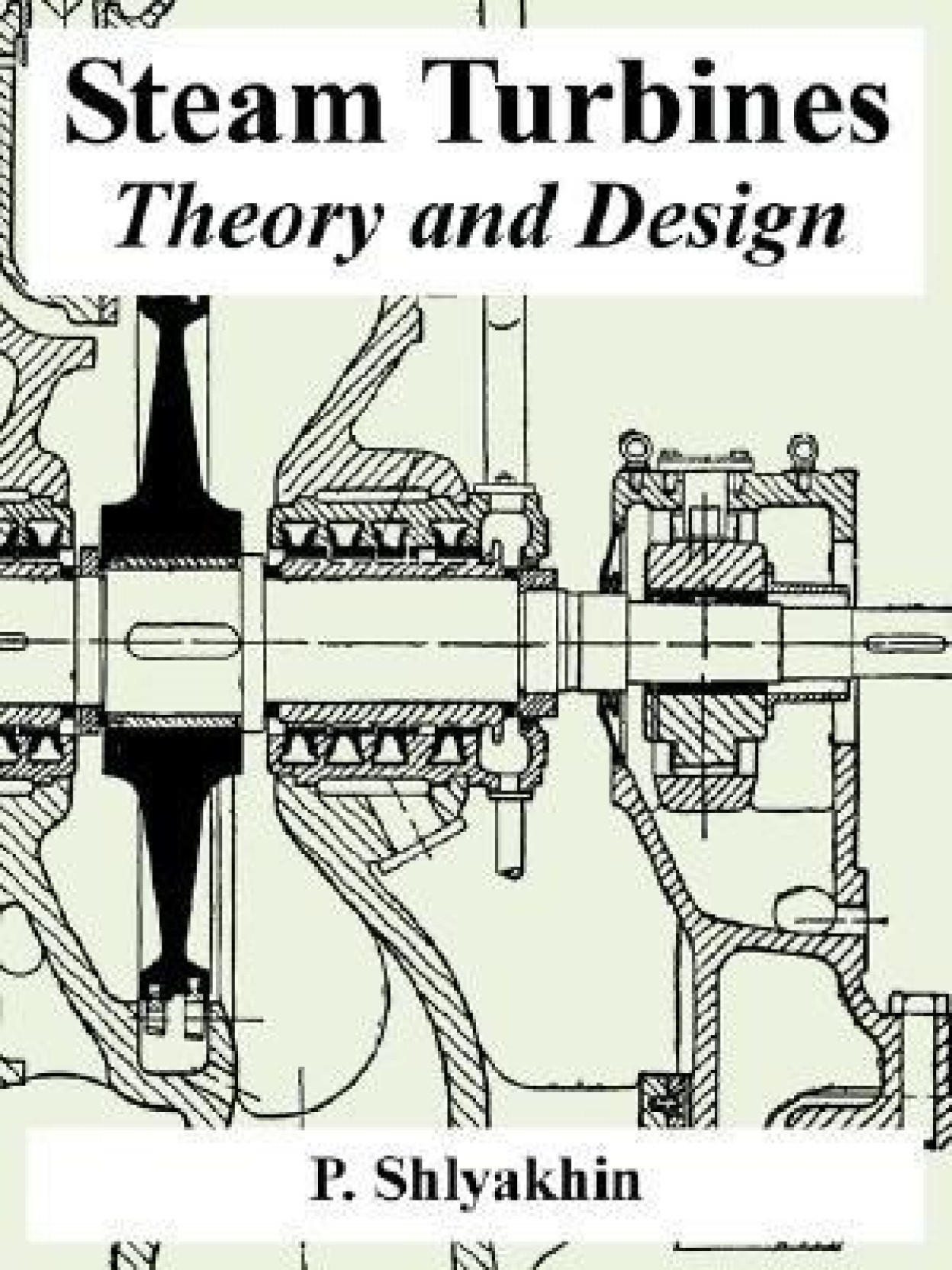 Steam Turbines Theory and Design Buy Steam Turbines Theory and