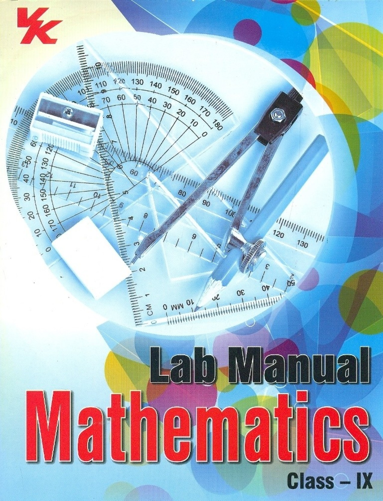 Lab Manual Mathematics (Class 9) 1st Edition. Home