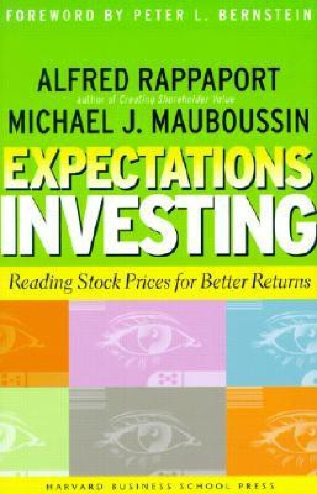 Expectations Investing: Reading Stock Prices for Better Returns (Hardcover)  1st Edition. Share