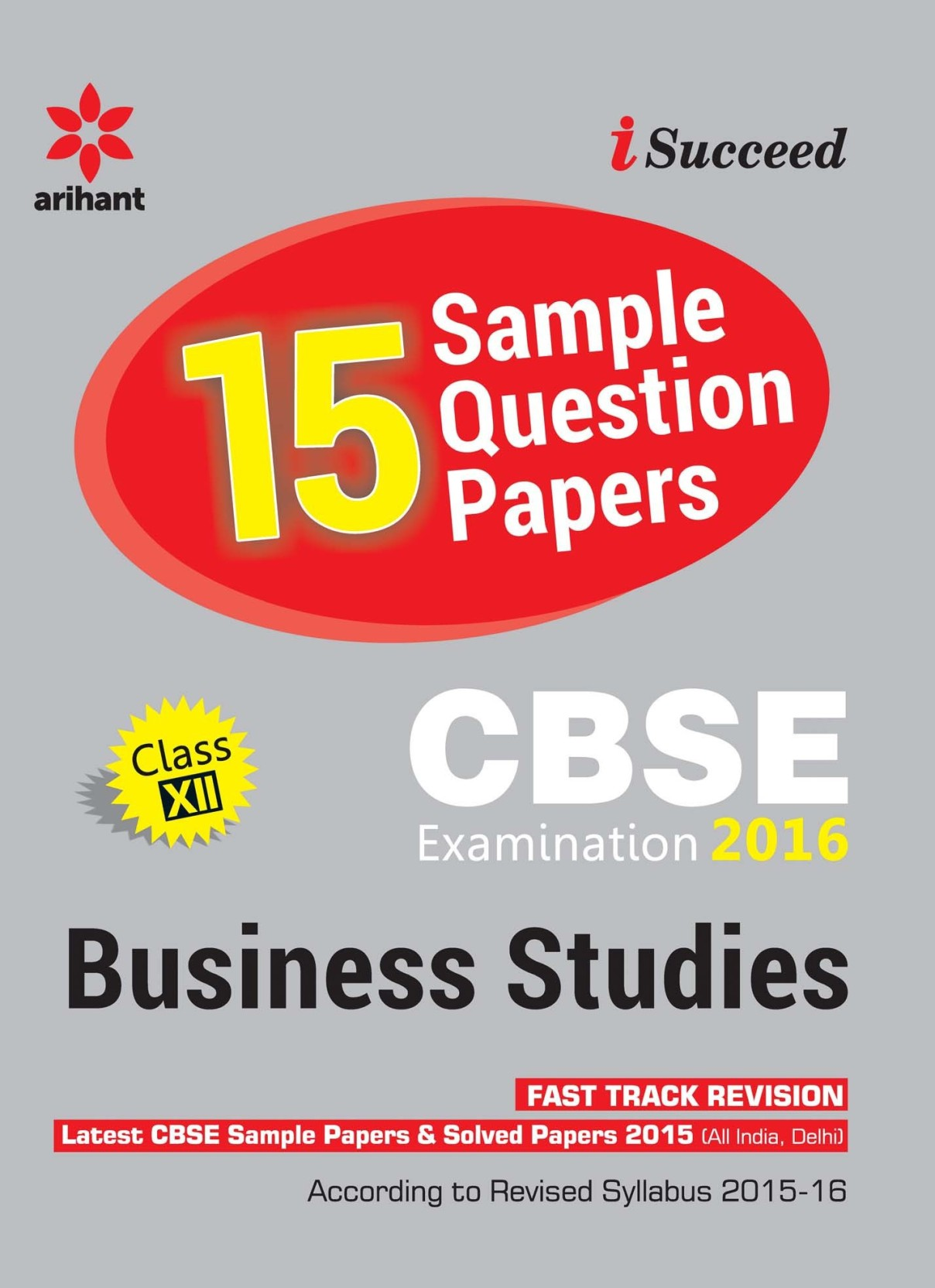 CBSE 15 Sample Paper BUSINESS STUDIES for Class 12th 4 Edition: Buy