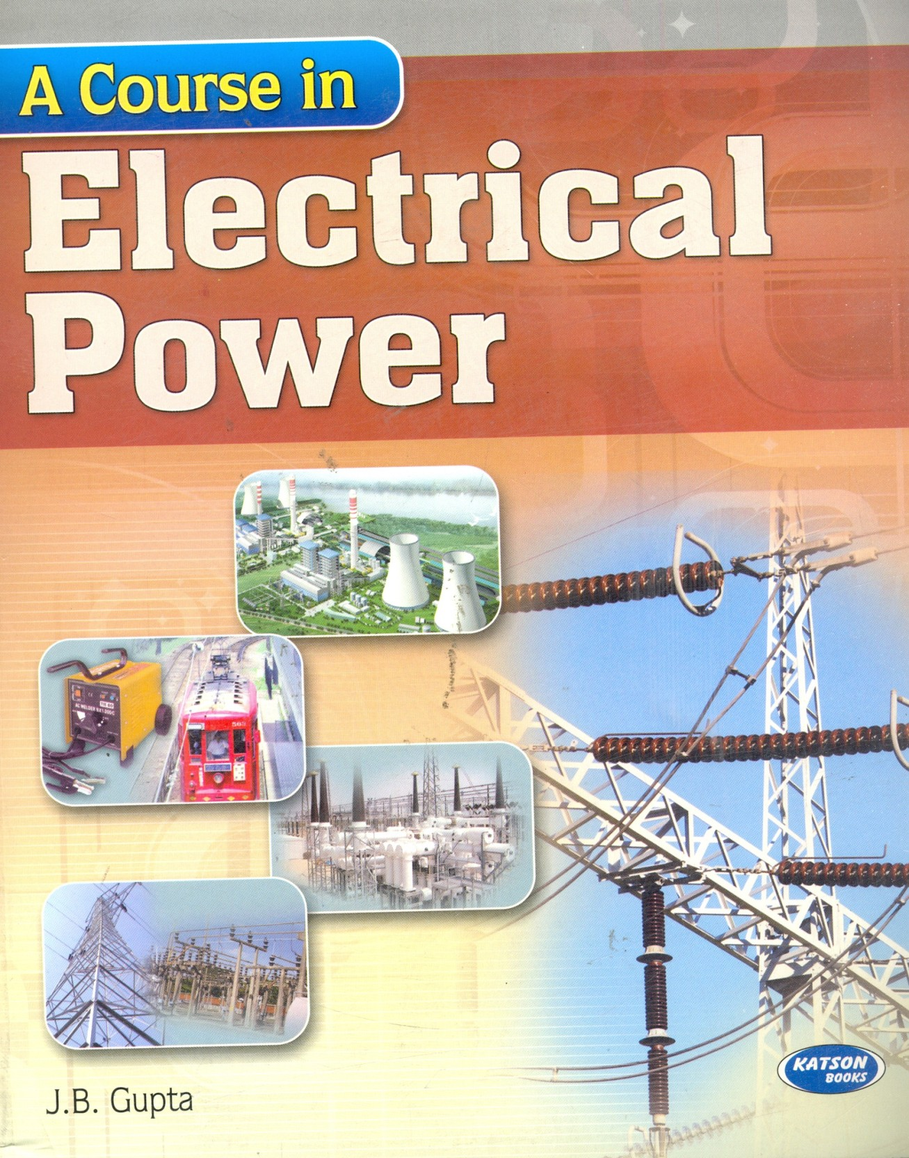 A Course In Electrical Power Buy By Electronic Device Circuit Jb Gupta Share