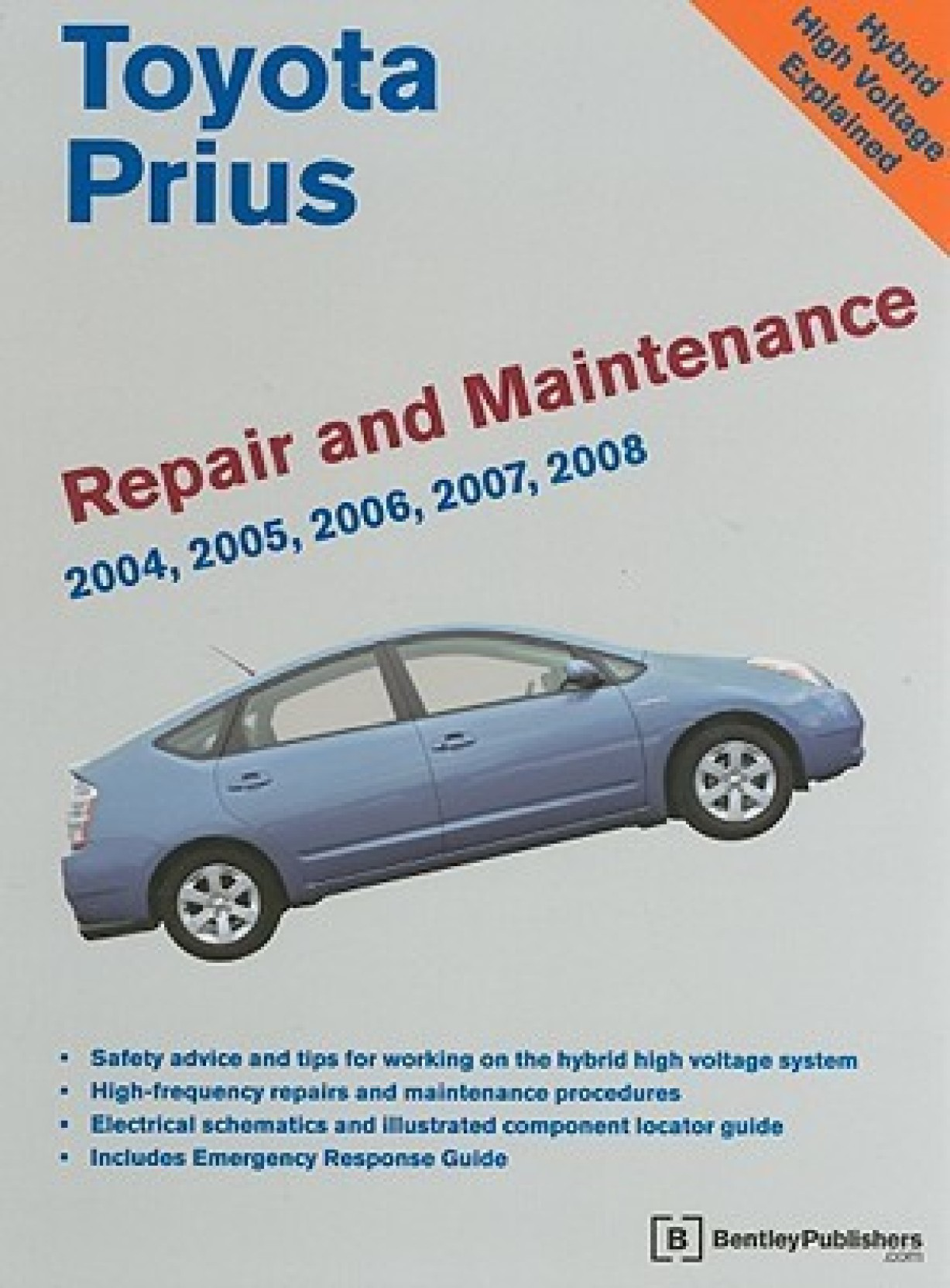 Toyota Prius Repair and Maintenance Manual: 2004-2008: Nhw20: Model and  Engine. Share