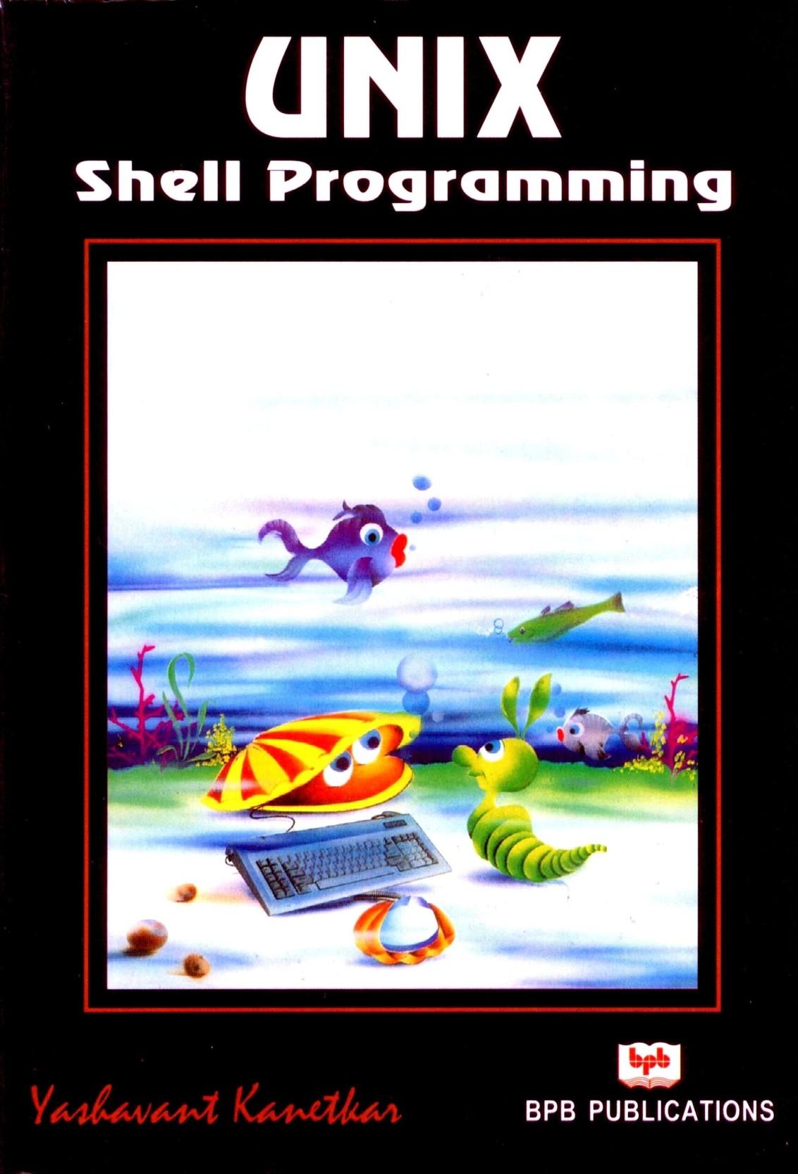 UNIX Shell Programming 1st Edition. ADD TO CART