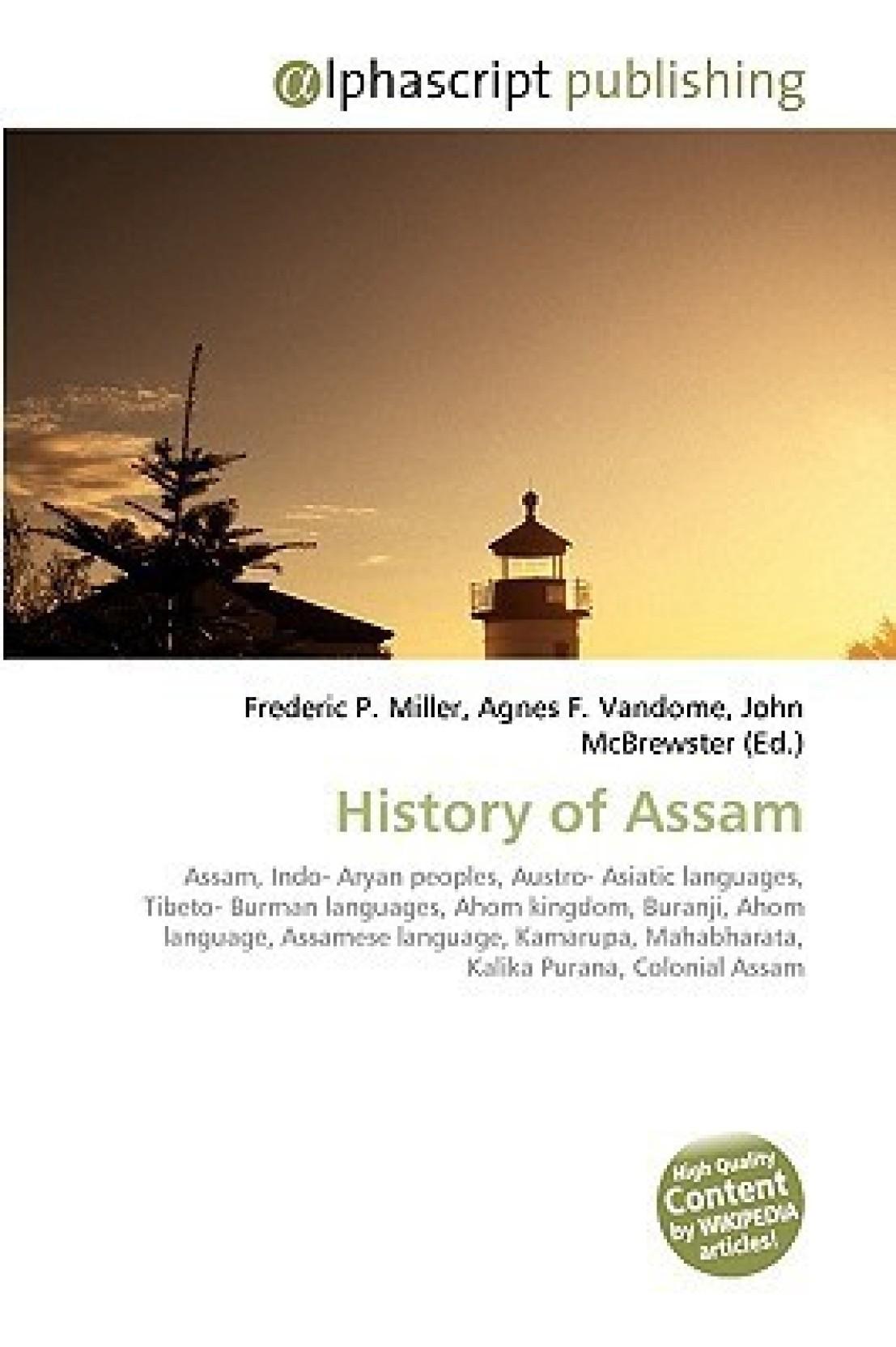 History of Assam: Assam, Indo- Aryan peoples, Austro- Asiatic