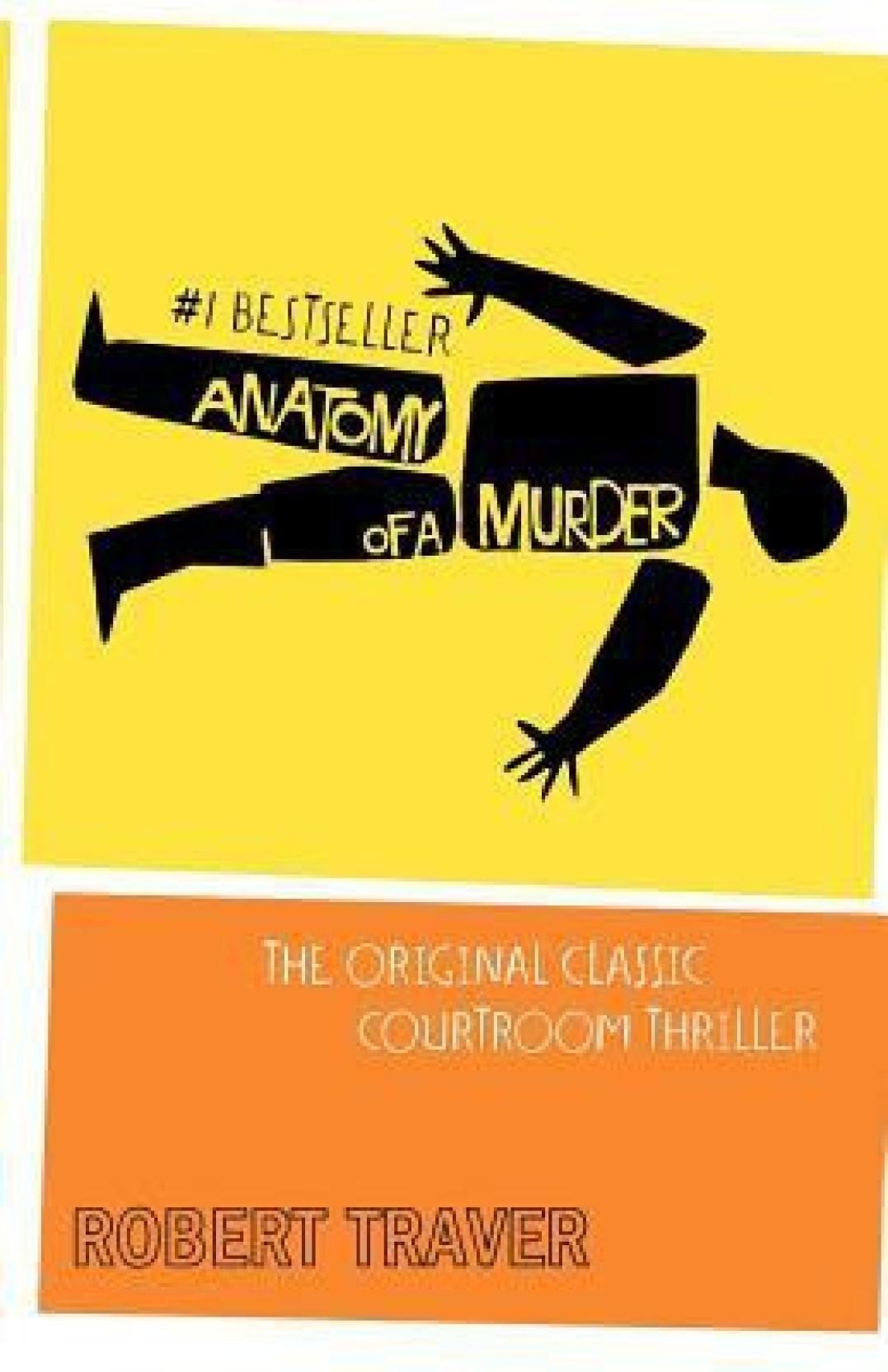 Anatomy of a Murder - Buy Anatomy of a Murder by traver, robert ...