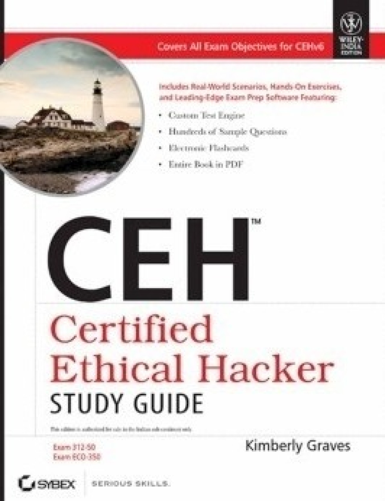 CEH Certified Ethical Hacker Study Guide 1st Edition. Share