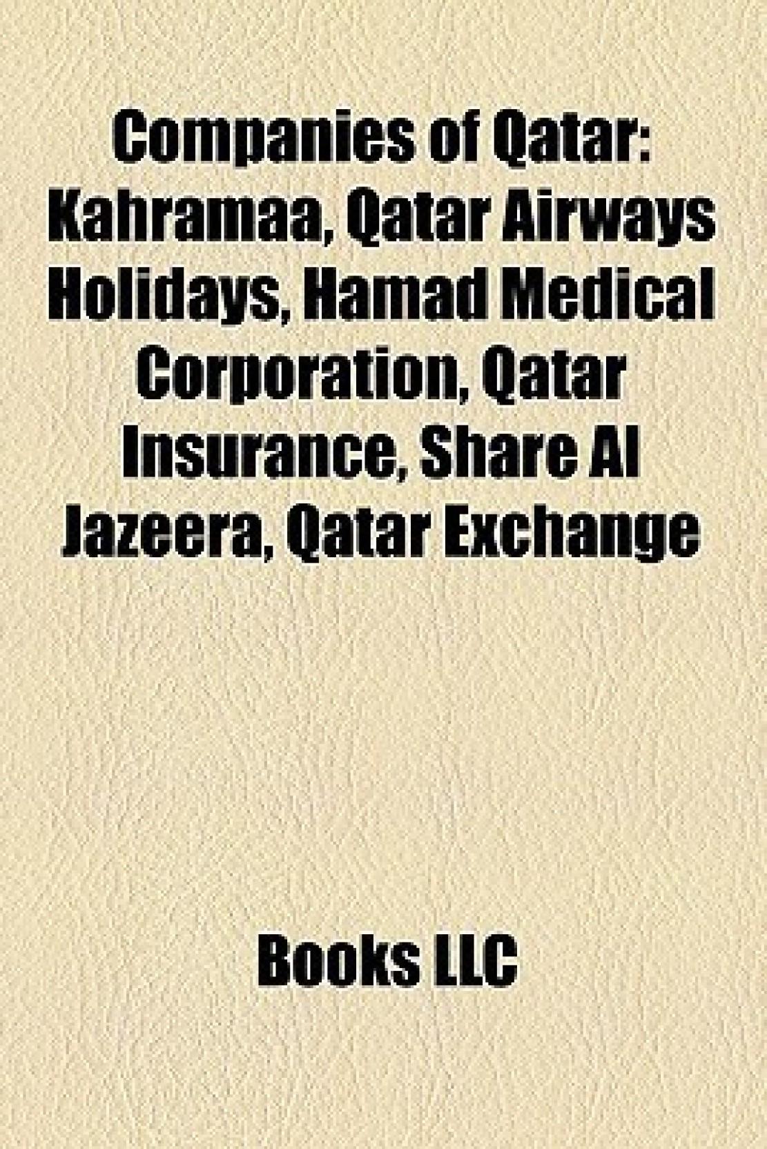 Companies of Qatar: Kahramaa, Qatar Airways Holidays, Hamad Medical