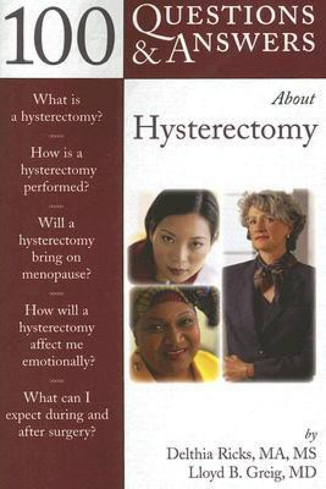 100 Questions & Answers about Hysterectomy. ADD TO CART