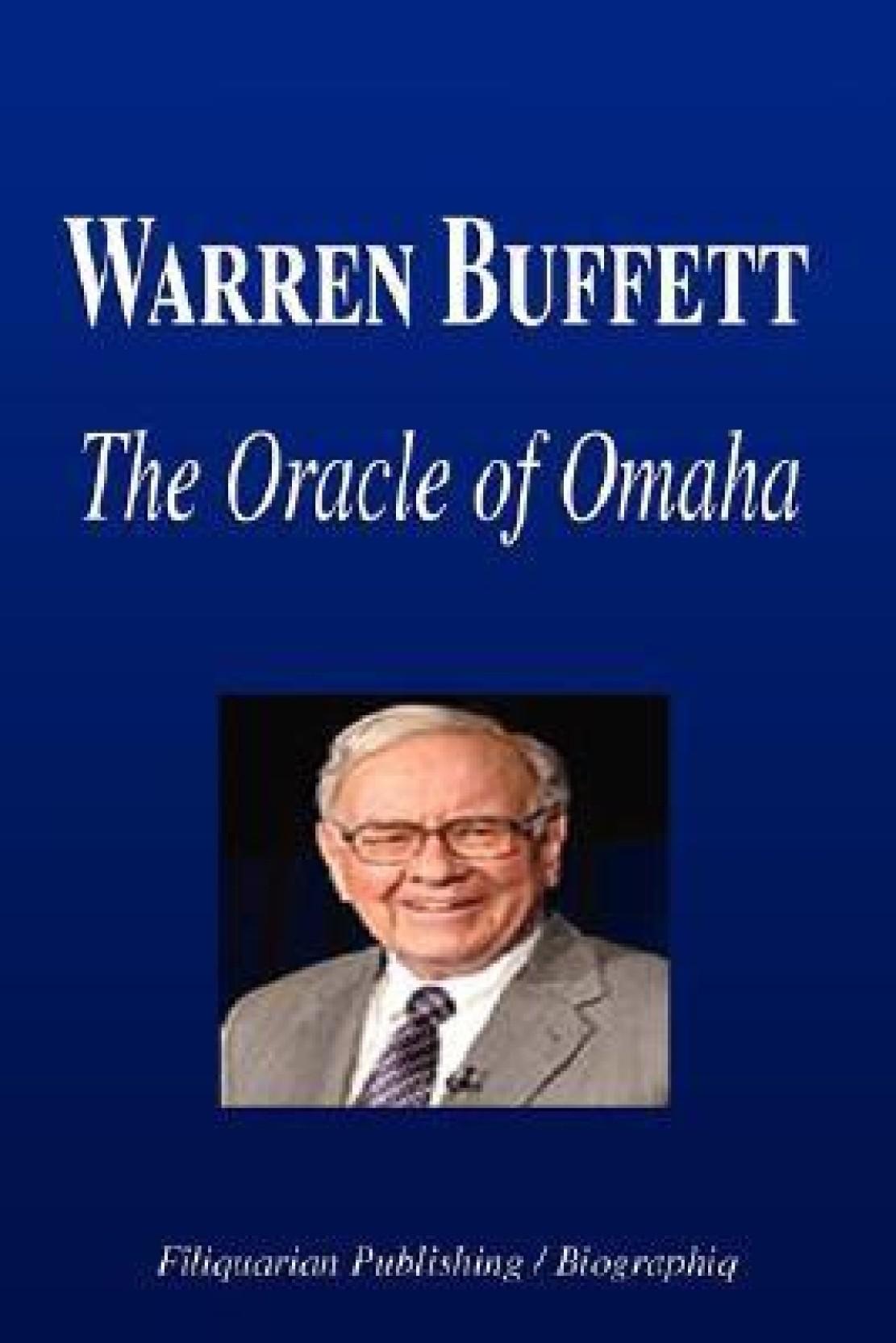 Fantastic Warren Buffett The Oracle Of Omaha Biography Buy Warren Download Free Architecture Designs Scobabritishbridgeorg