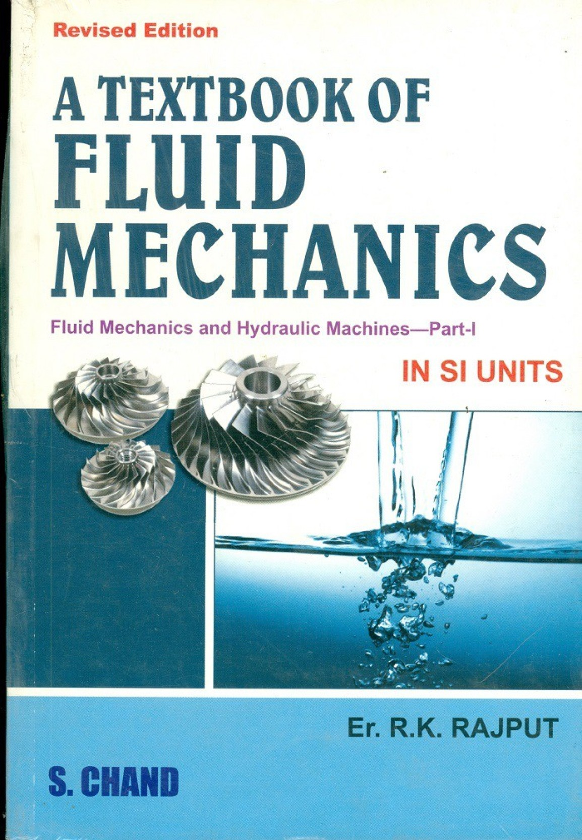 ... Fluid Mechanics In Si Units Revised Edition. Home