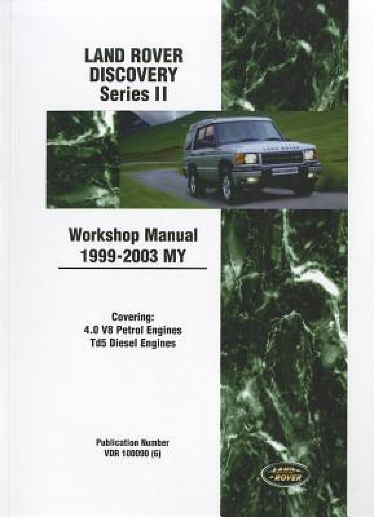 Land Rover Discovery Series II Workshop Manual 1999-2003 MY (Land Rover  Workshop Manuals. ADD TO CART