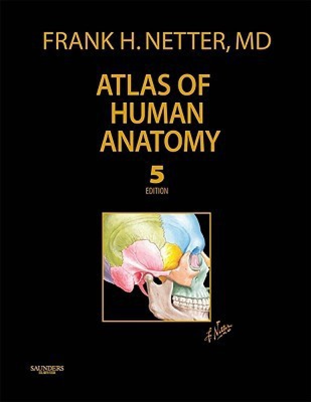 Atlas of Human Anatomy, Professional Edition (5th edition) (Netter ...