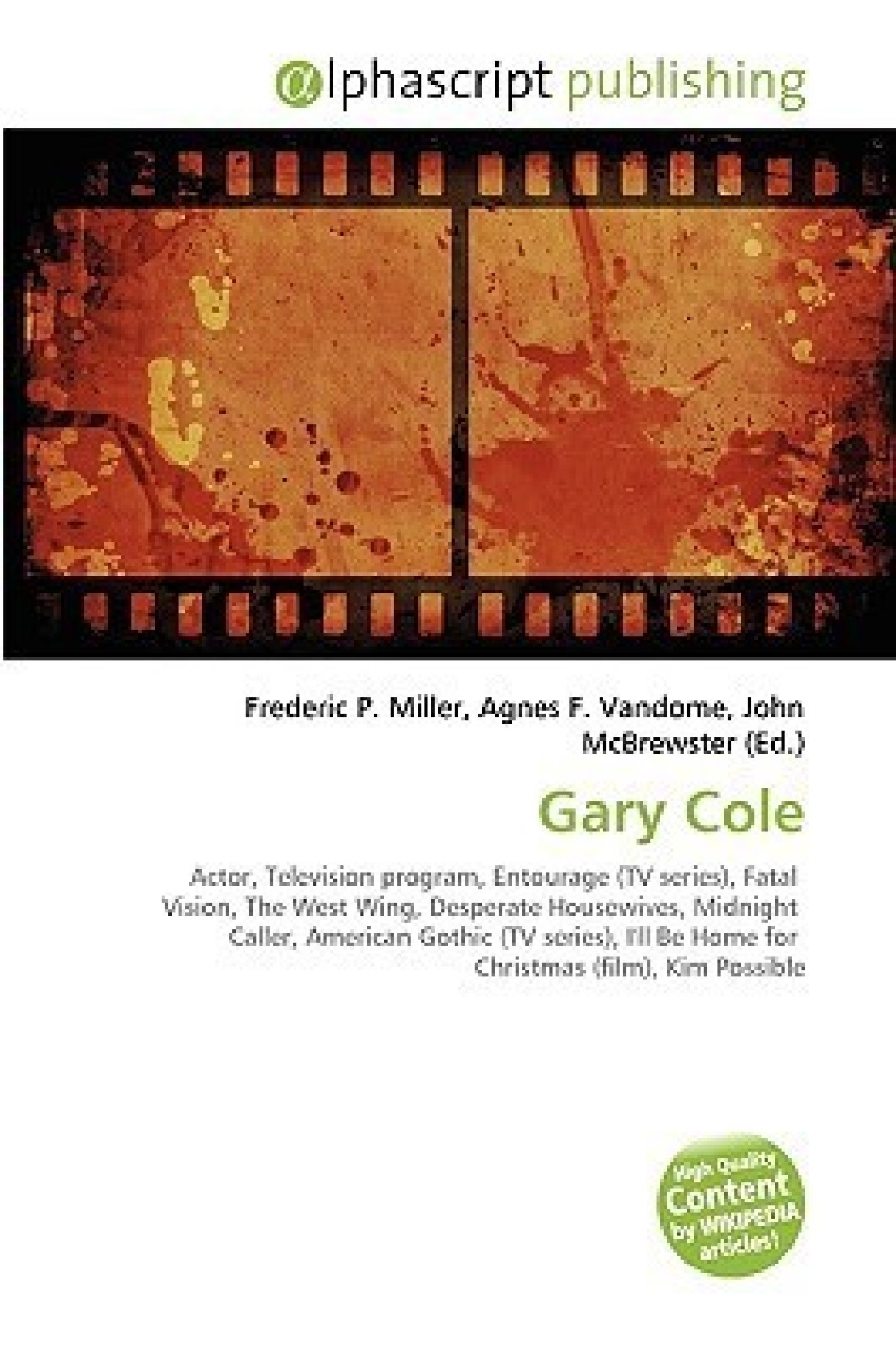 Gary Cole: Actor, Television program, Entourage (TV series), Fatal ...
