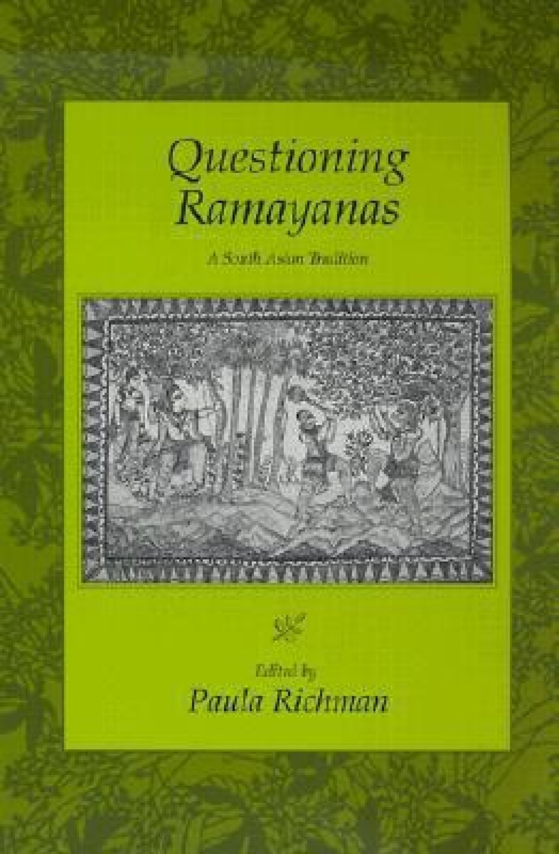 Questioning ramayanas south tradition asian