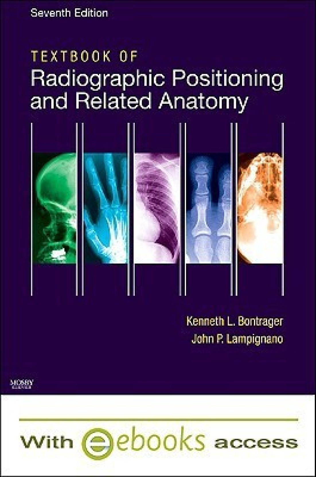 Textbook of Radiographic Positioning and Related Anatomy - Text and ...