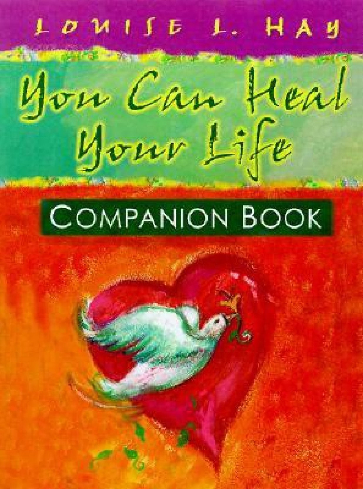 You Can Heal Your Life Companion Book - Buy You Can Heal Your Life ...