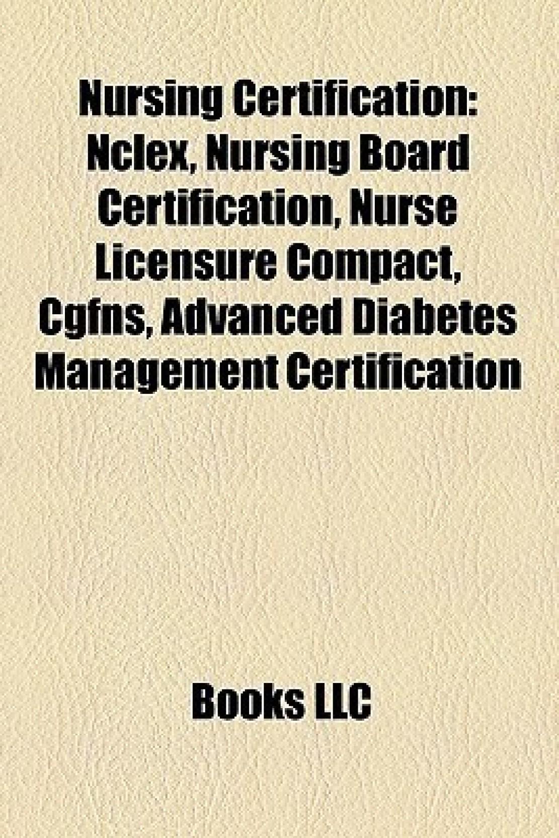 Nursing Certification Nclex Nursing Board Certification Nurse