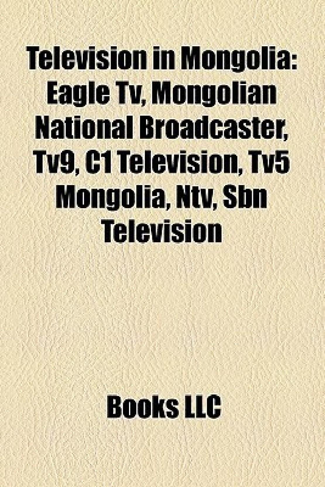 Television in Mongolia: Eagle Tv, Mongolian National