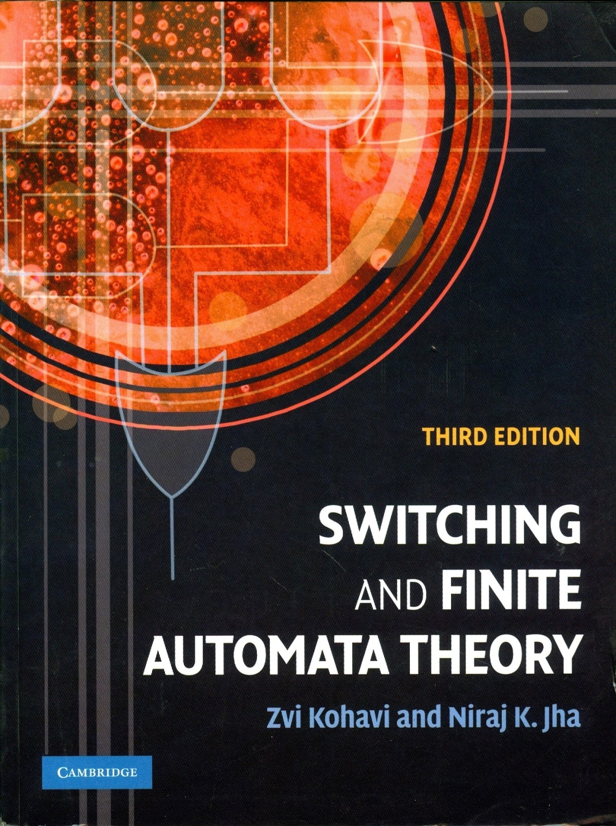 Switching And Finite Automata Theory 3 E Pb 3rd Edition Buy State Machines Sequential Circuits Electronics Textbook Add To Cart