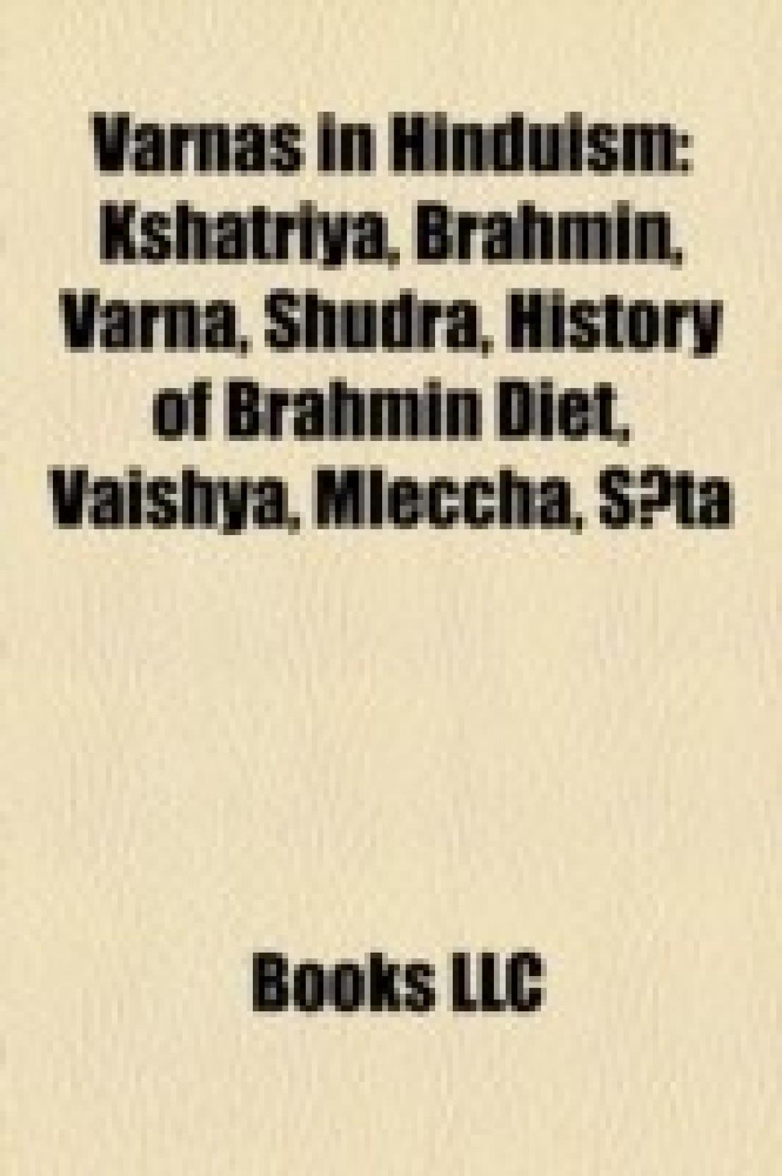 Varnas in Hinduism: Brahmins, Kshatriya, Vaishya community