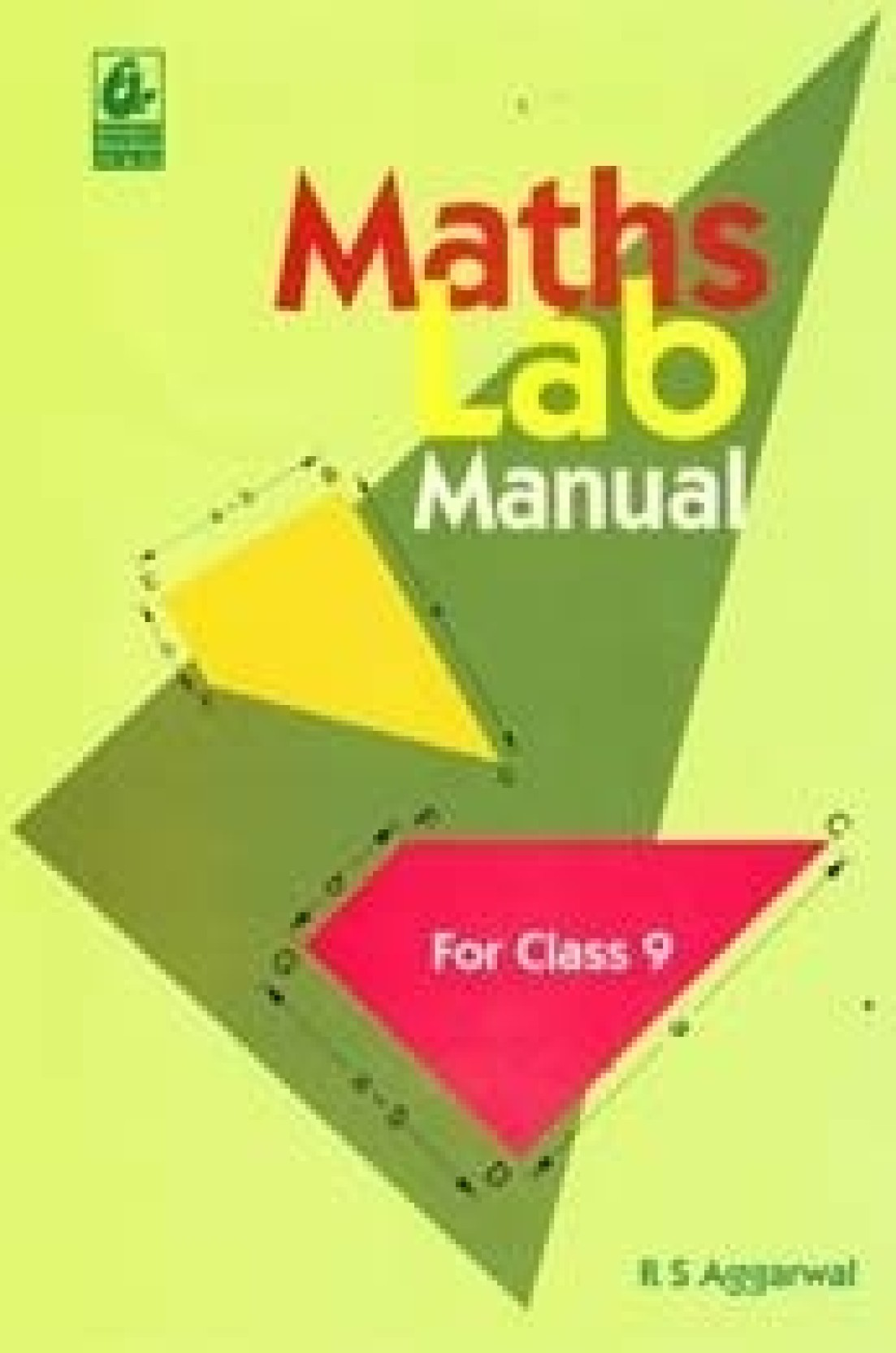 Maths Lab Manual For Class 9 / E1 01 Edition. ON OFFER