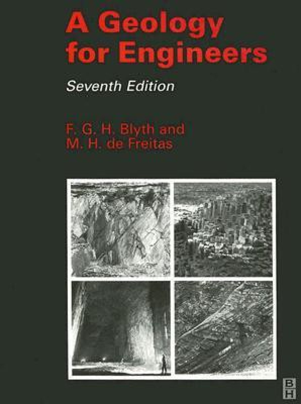 Geology for engineers seventh edition by blyth f g h authorde freitas m h author english butterworth heinemann paperback edition 7th 7th edition