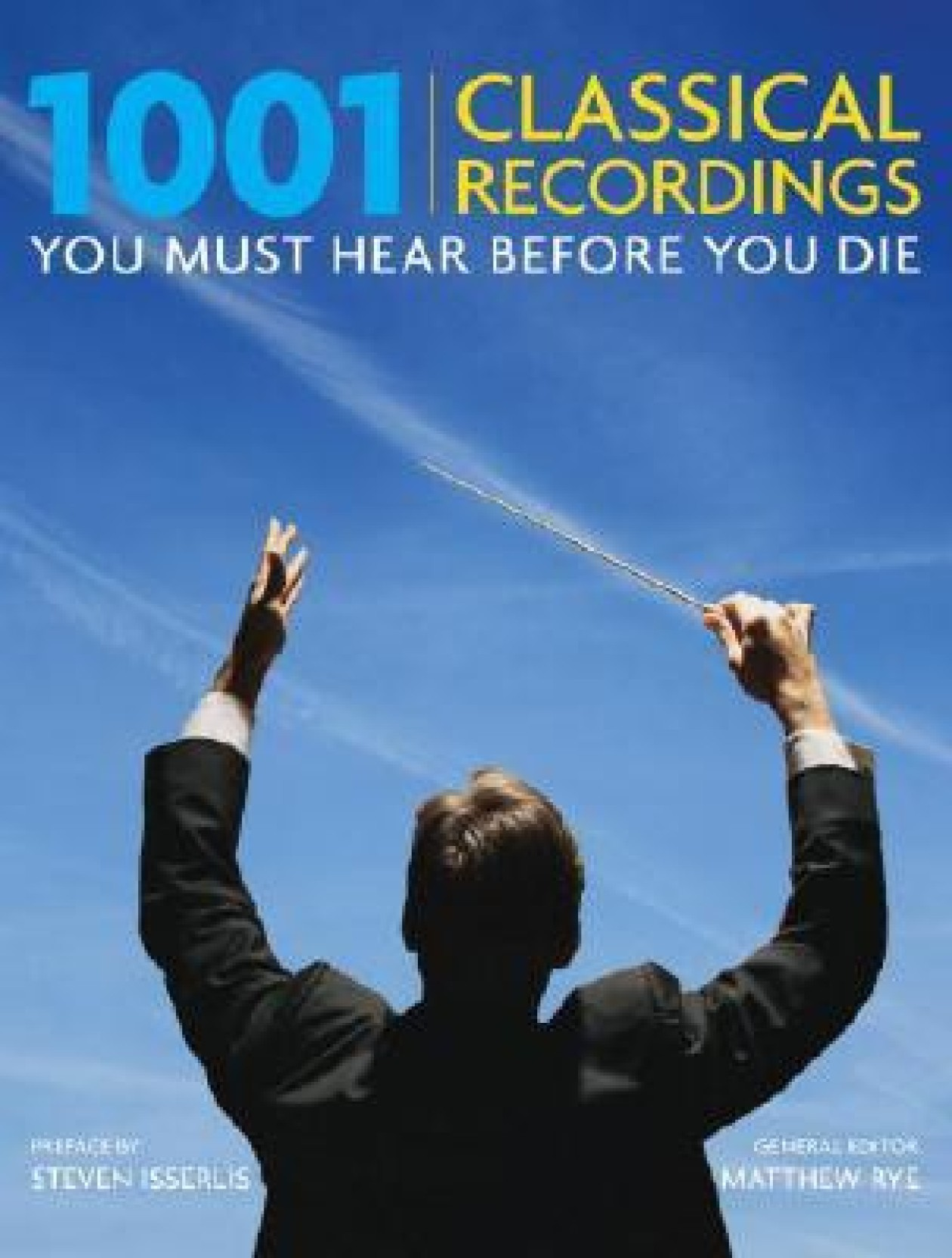 1001 Classical Recordings You Must Hear Before You Die. Share