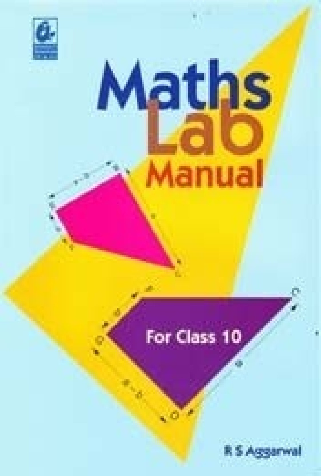 Maths Lab Manual For Class 10 / E1 01 Edition. ADD TO CART
