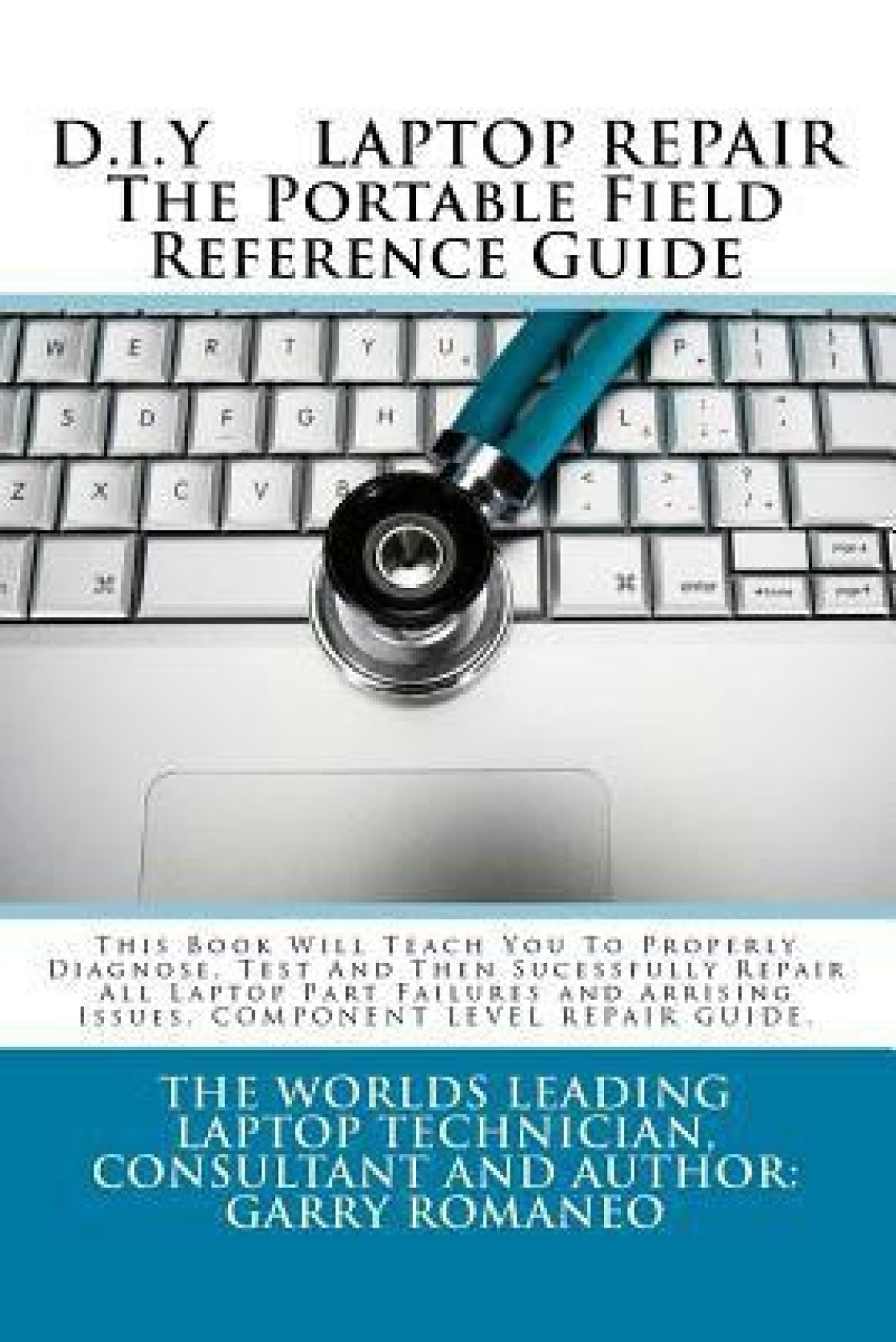 D.I.Y. Laptop Repair the Portable Field Reference Guide. Share