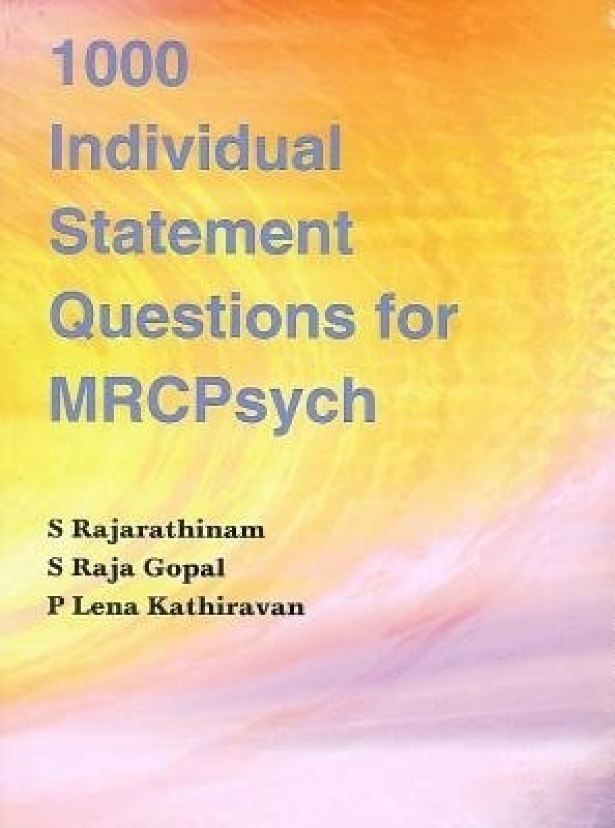 1000 Individual Statement Questions for Mrcpsych. ADD TO CART