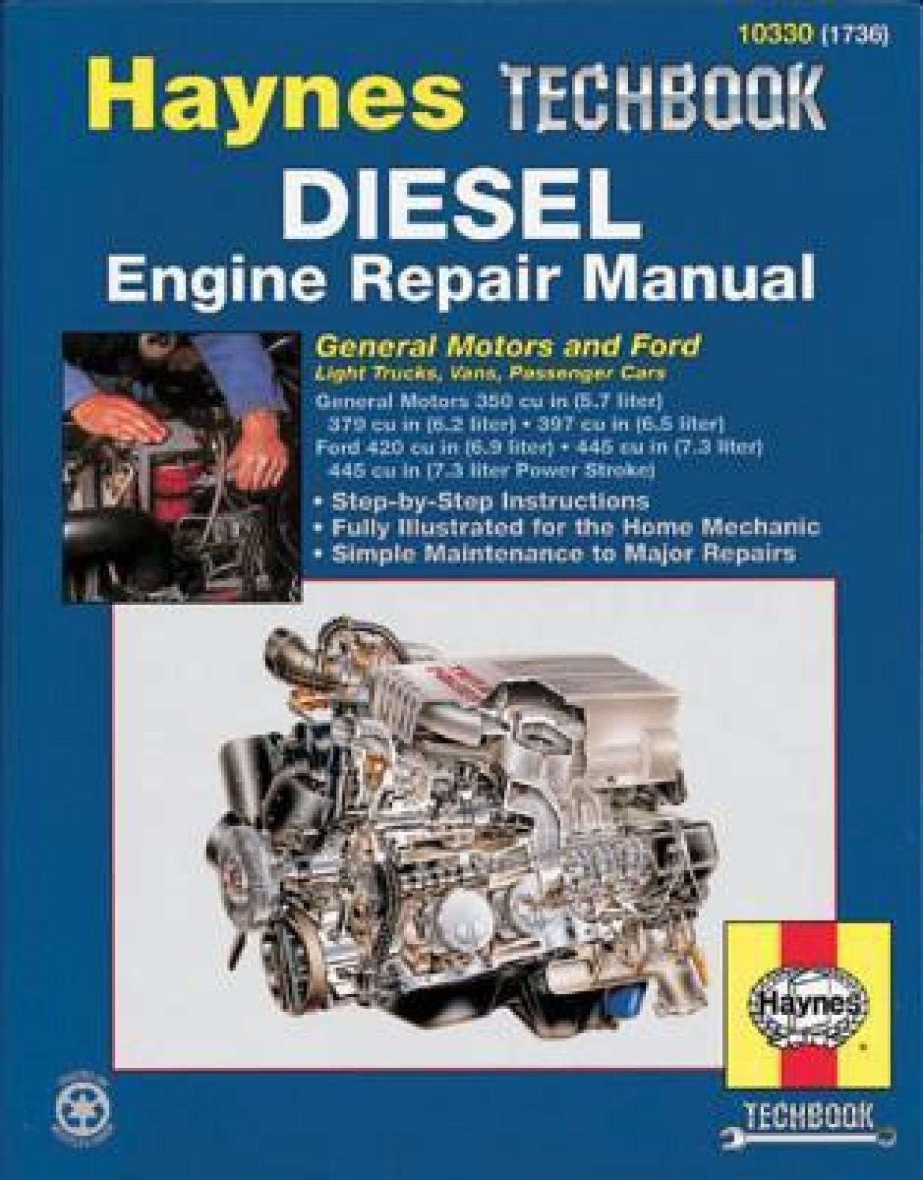 Diesel Engine Repair Manual: General Motors and Ford Light Trucks, Vans,  Passenger Cars. ADD TO CART