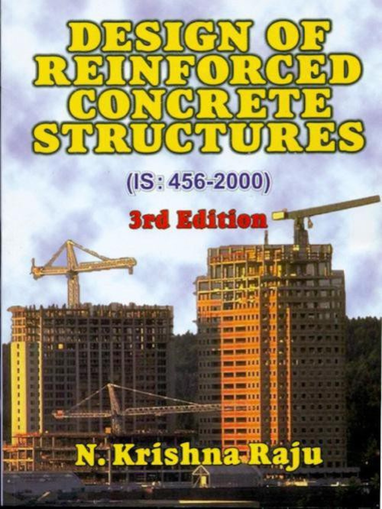 Design of Reinforced Concrete Structures (IS:456-2000) 3rd Edition. Home