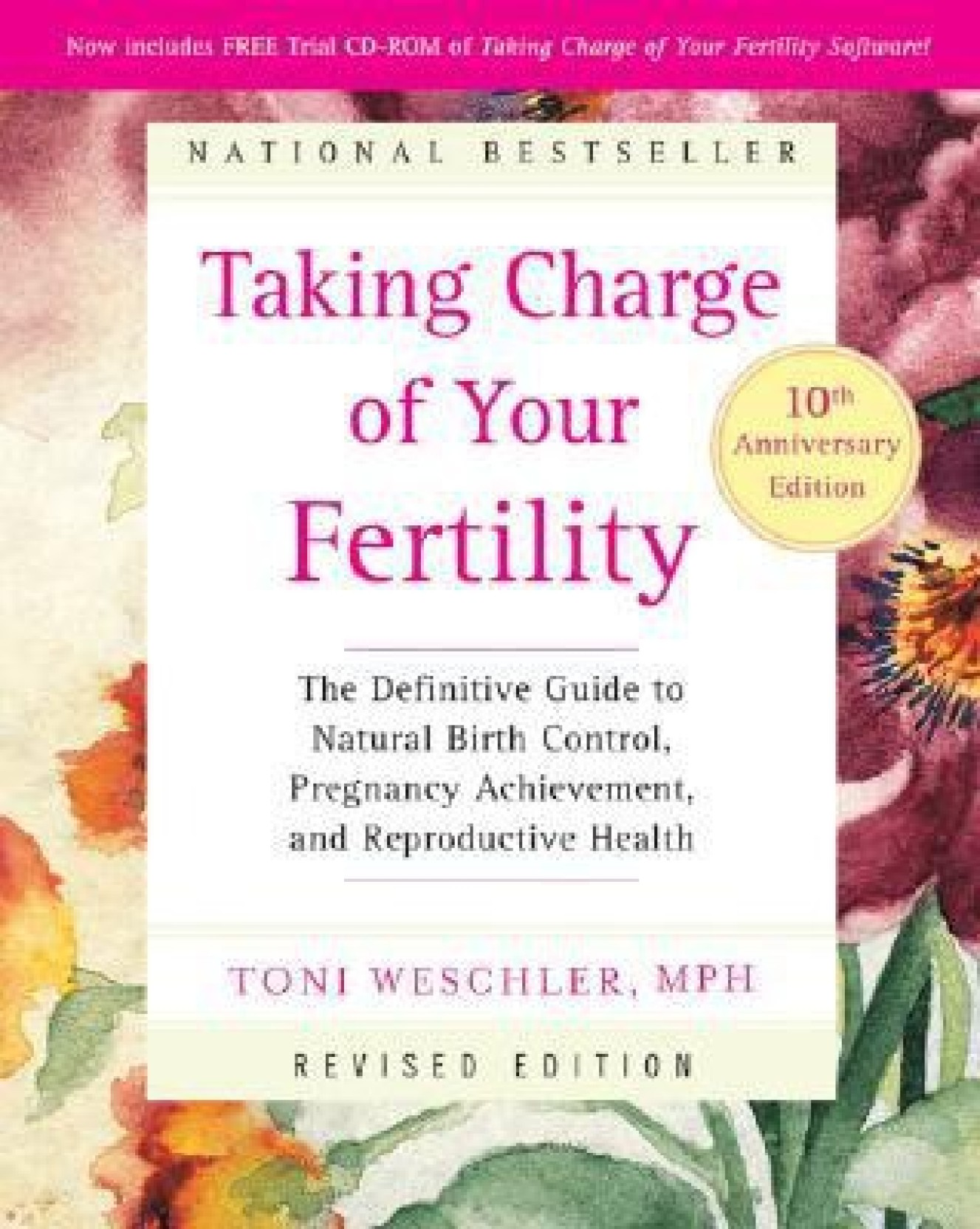 TAKING CHARGE OF YOUR FERTILITY, 10th ANNIVERSARY EDITION. Share