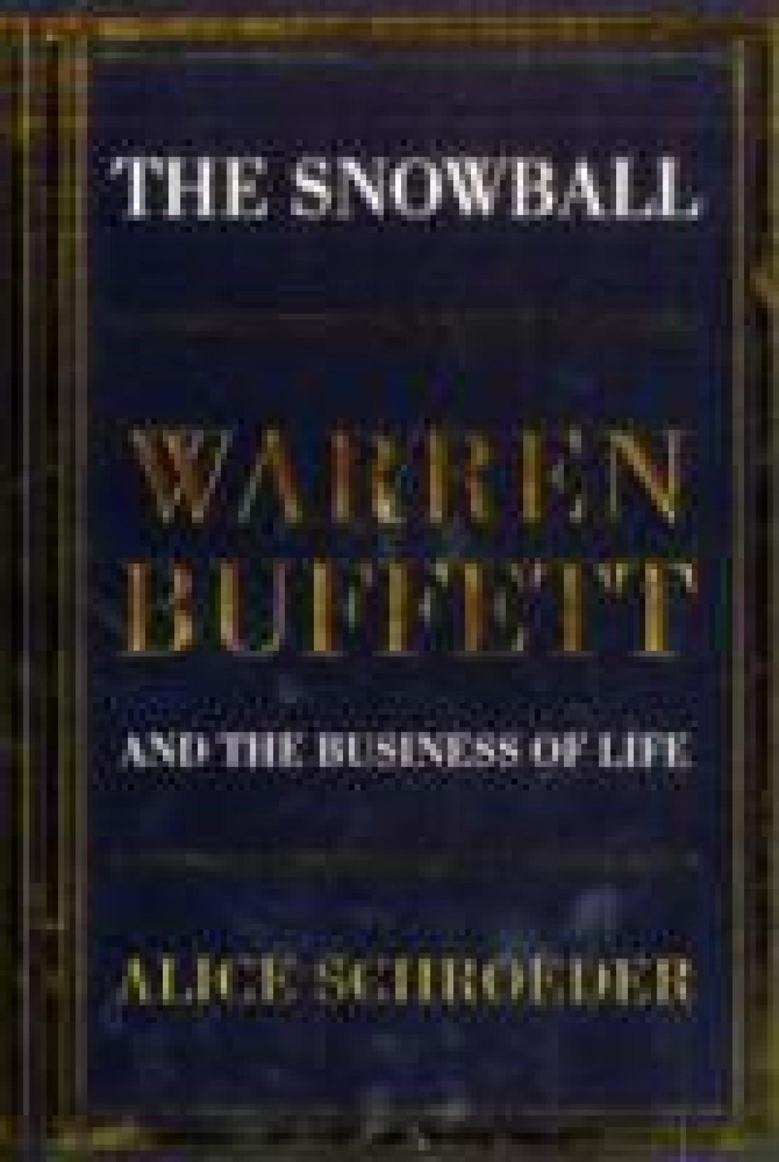 The Snowball: Warren Buffett and the Business of Life - (German ...