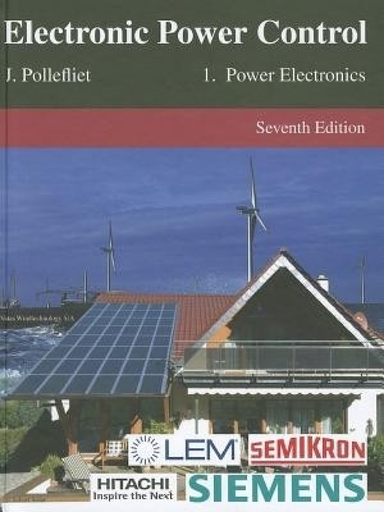 Electronic Power Control, Volume 1: Power Electronics. Home