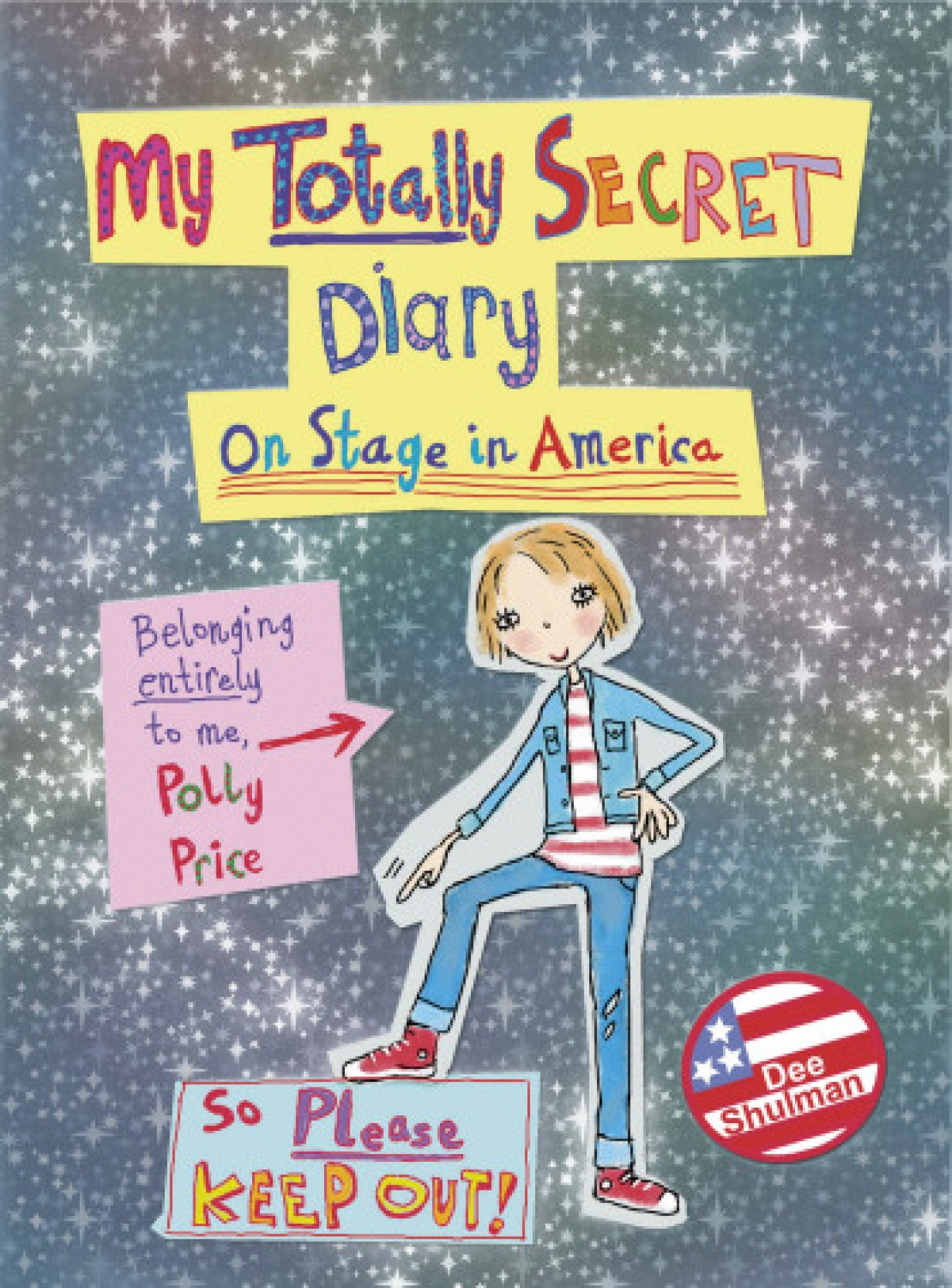 Polly Price's Totally Secret Diary: On Stage in America (English,  Hardcover, Dee Shulman)