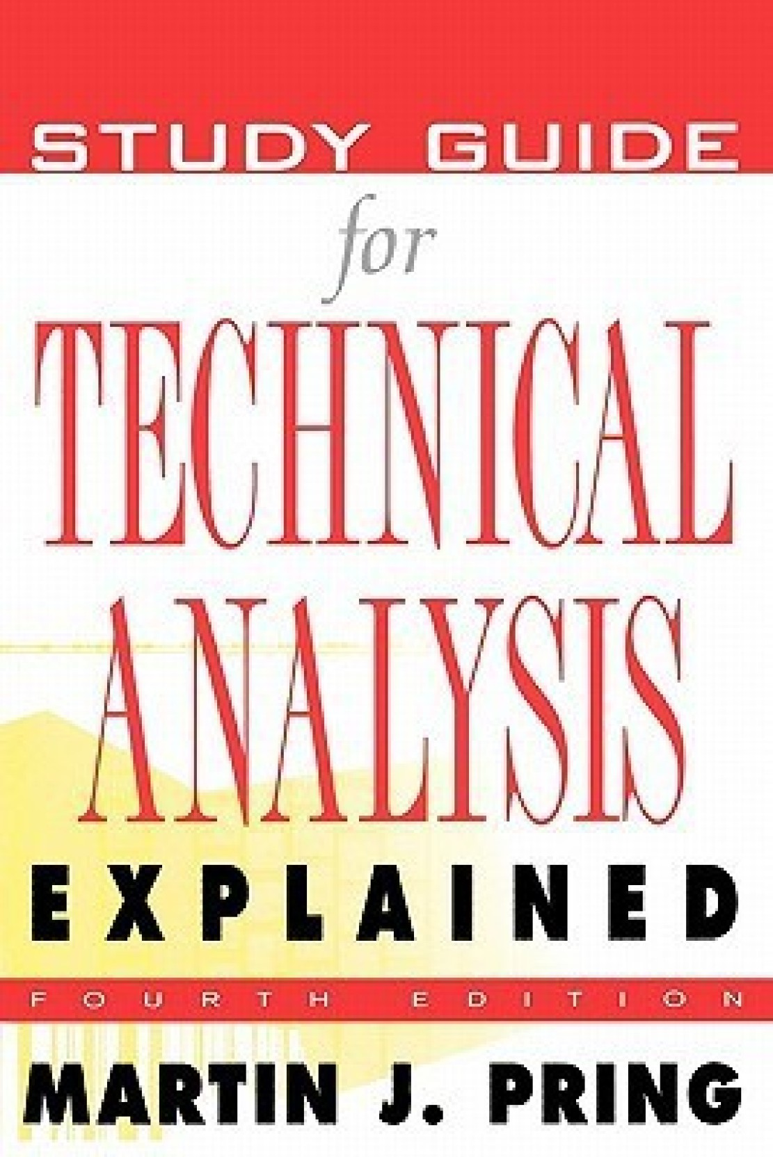 ADD TO CART. BUY NOW. Home · Books. Study Guide for Technical Analysis  Explained ...