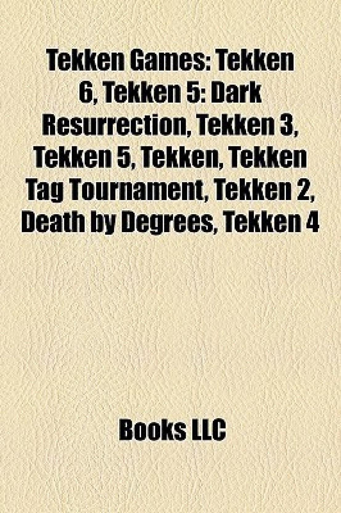 Tekken Games: Tekken 6, Tekken 5: Dark Resurrection, Tekken 3