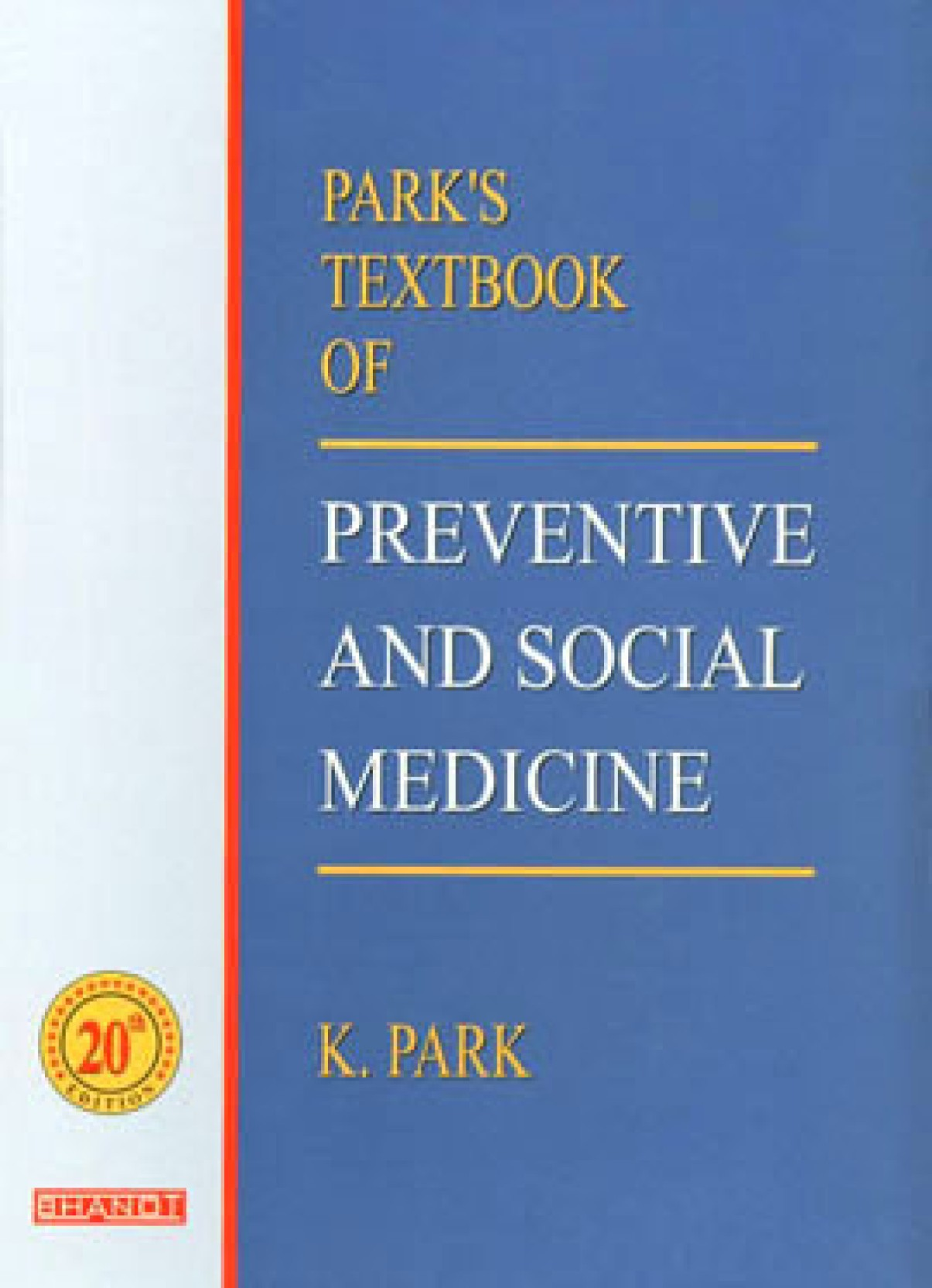Park's Textbook of Preventive and Social Medicine 20th Edition - Buy Park's Textbook of ...