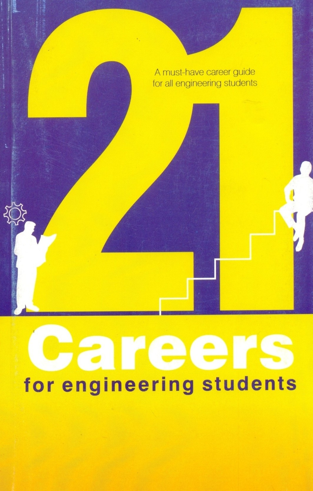 21 Careers For Engineering Students 1st Edition: Buy 21