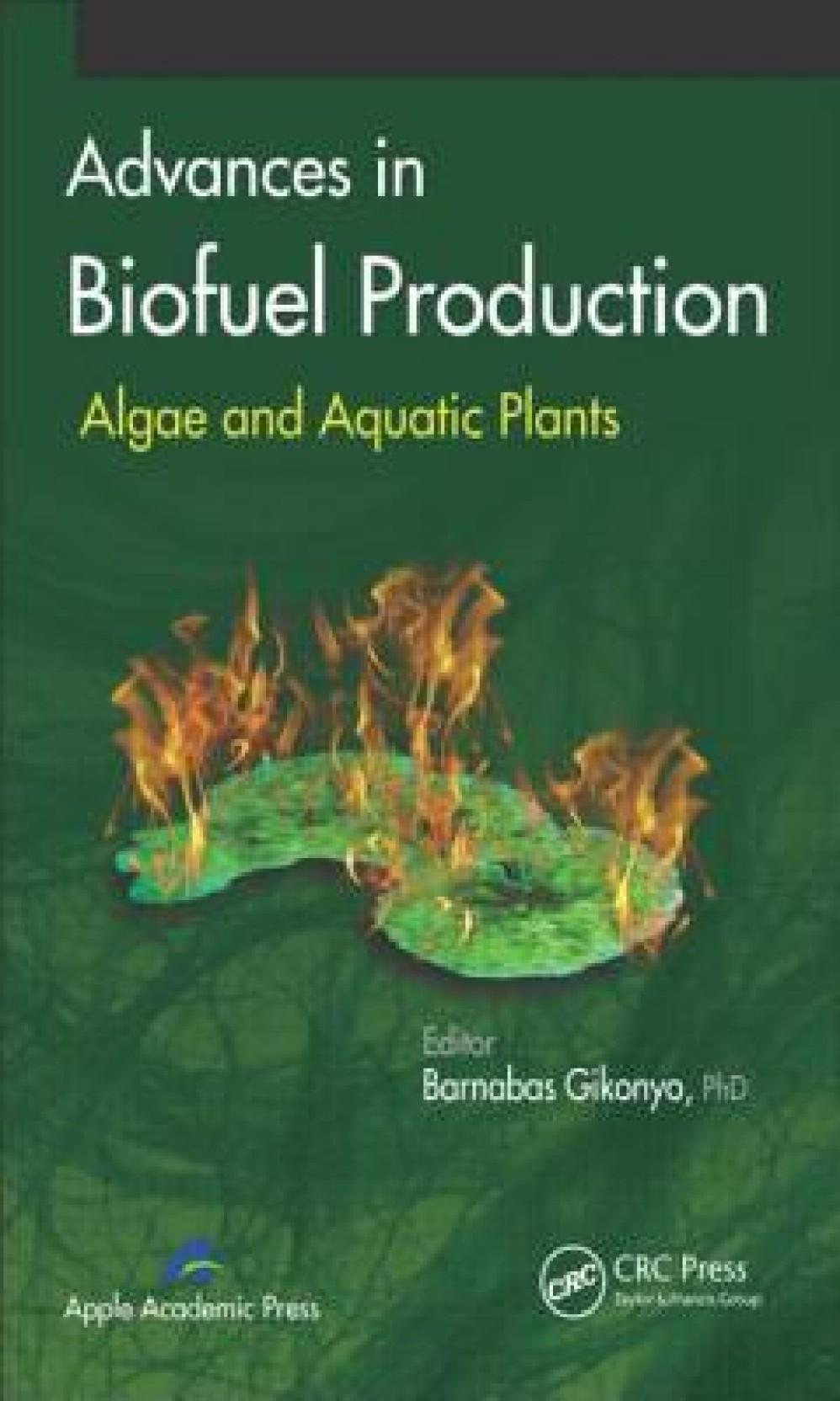 Advances in Biofuel Production: Algae and Aquatic Plants. ADD TO CART