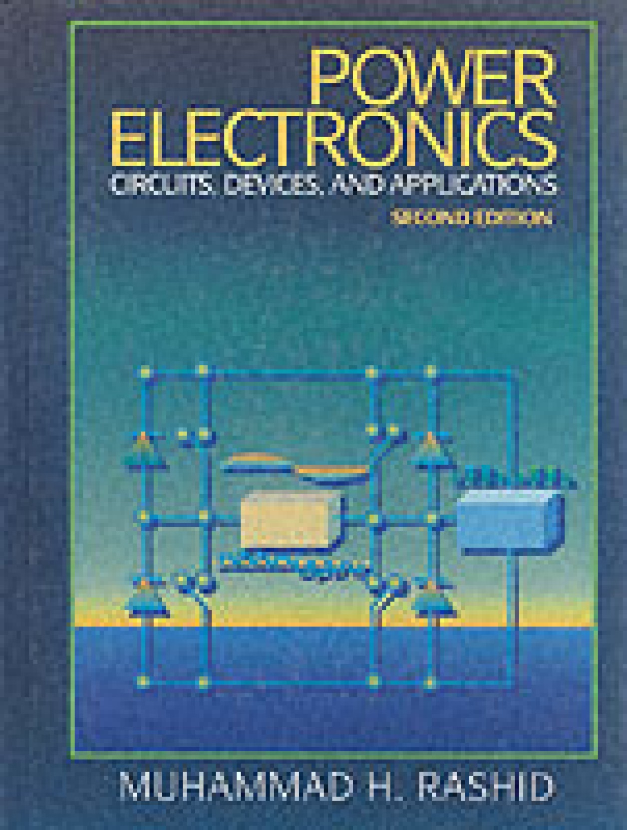 Power Electronics Circuits Devices And Applications 2nd Edition Book Big Diwali Sale Ends In18 Hrs 29 Mins 40 Secs