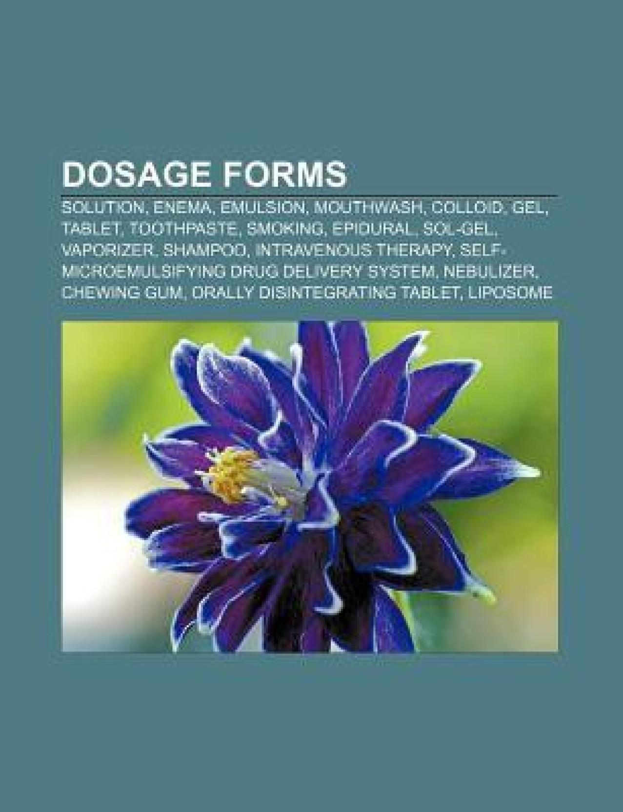 Dosage Forms Solution Enema Emulsion Colloid Aerosol Gel