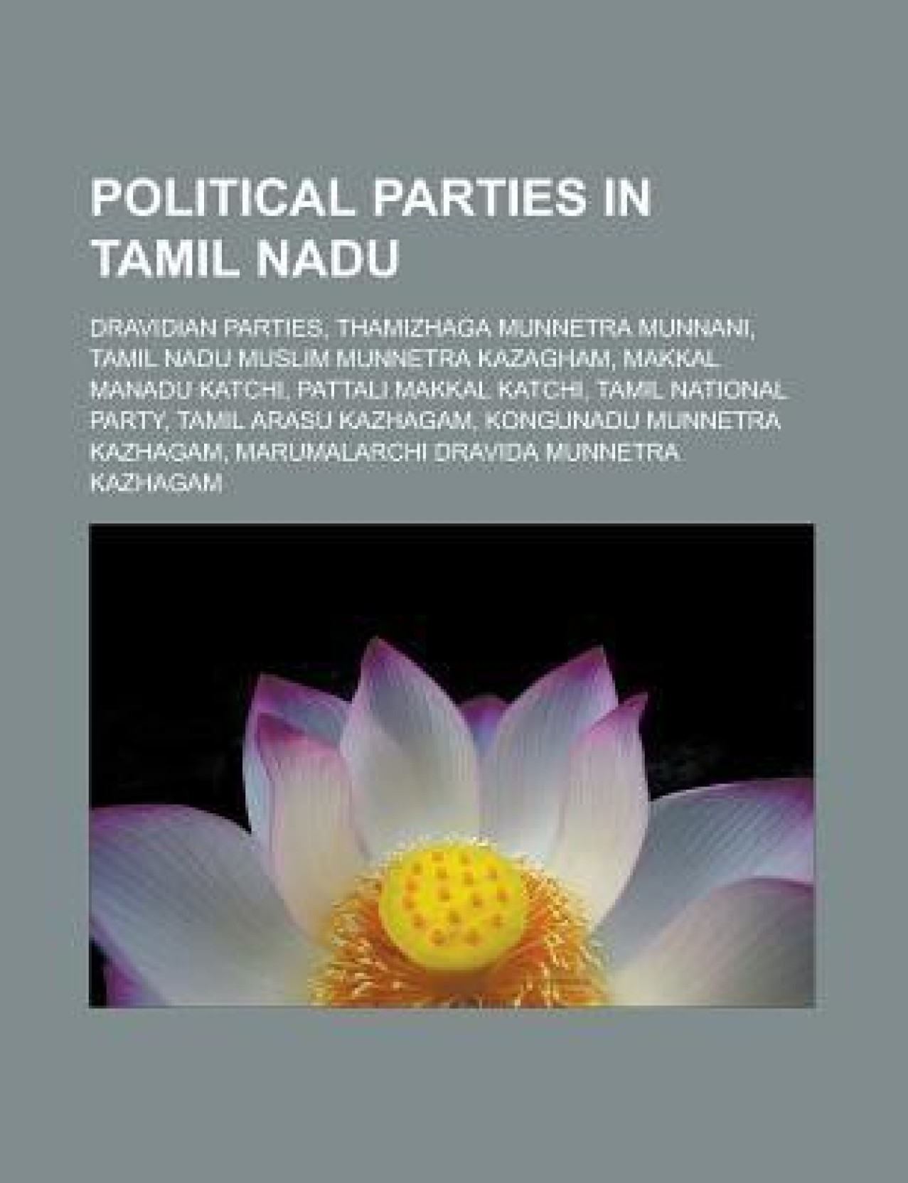 Political Parties In Tamil Nadu Dravidian Parties Thamizhaga