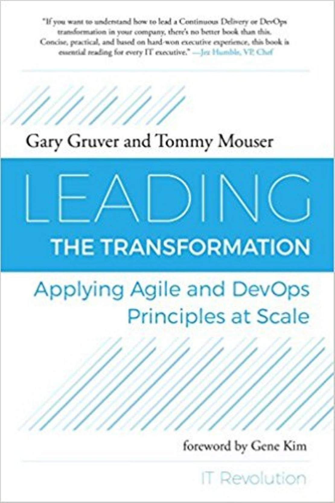 Leading the Transformation: Applying Agile and DevOps